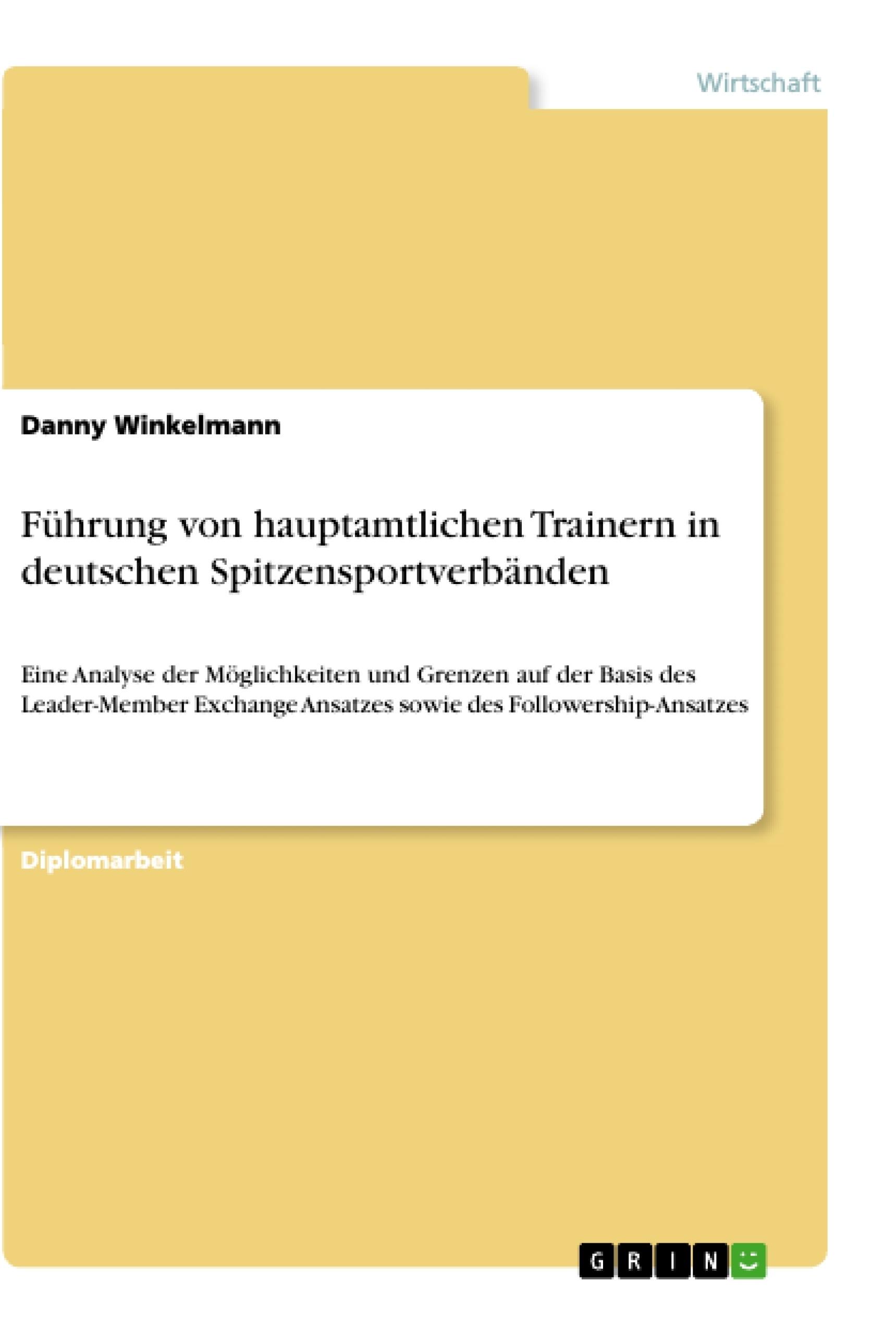 Titel: Führung von hauptamtlichen Trainern in deutschen Spitzensportverbänden