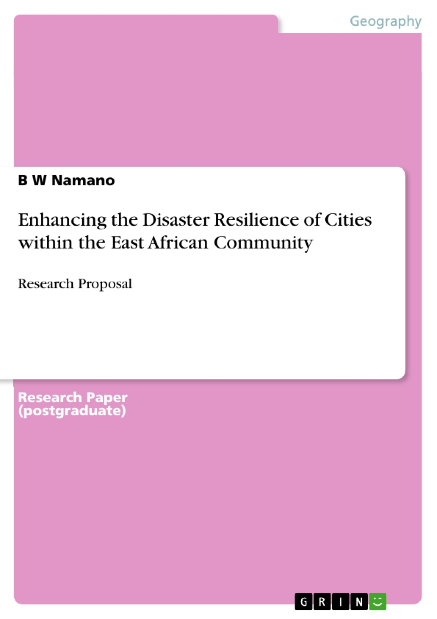 Title: Enhancing the Disaster Resilience of Cities within the East African Community