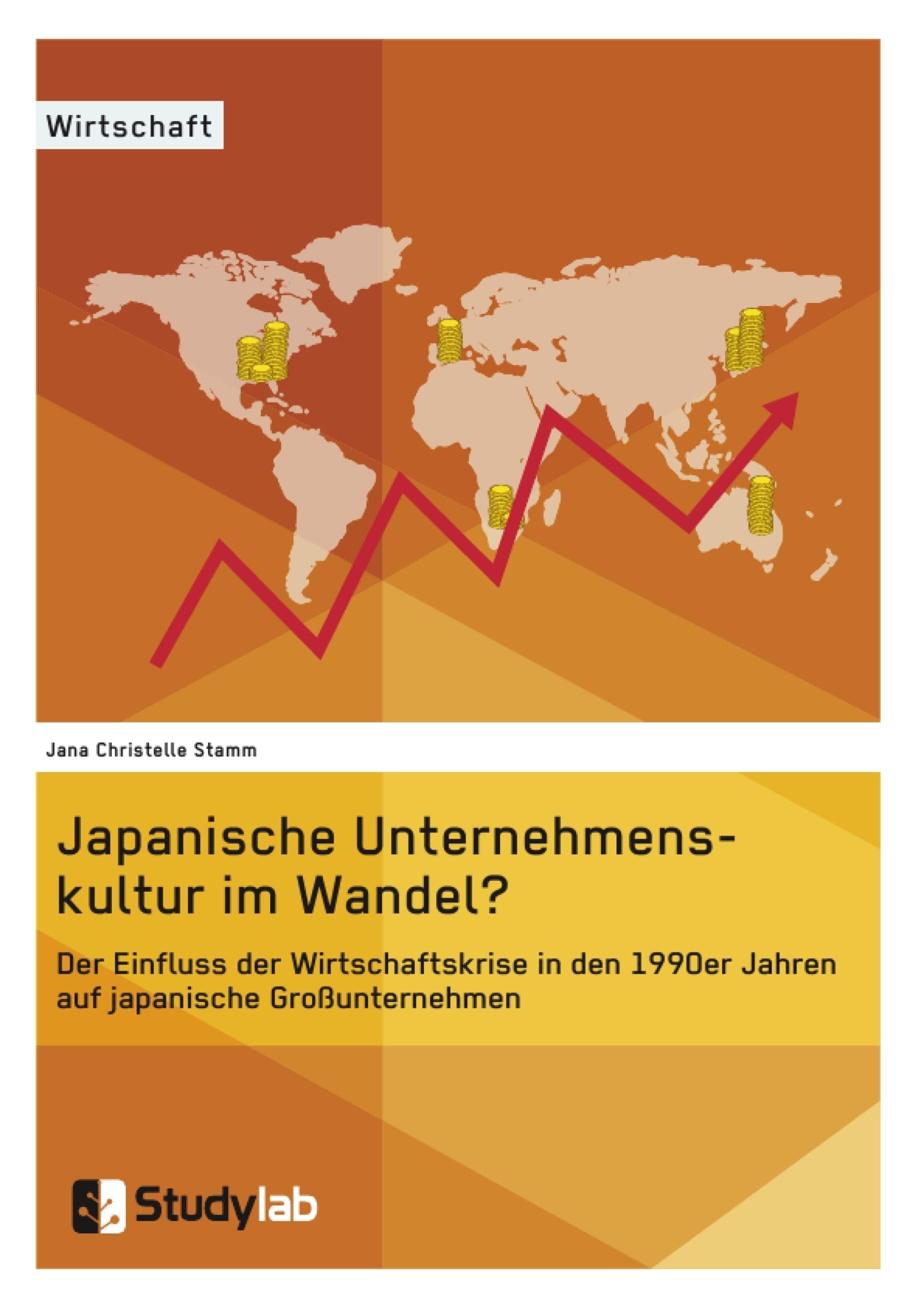 Titel: Japanische Unternehmenskultur im Wandel?