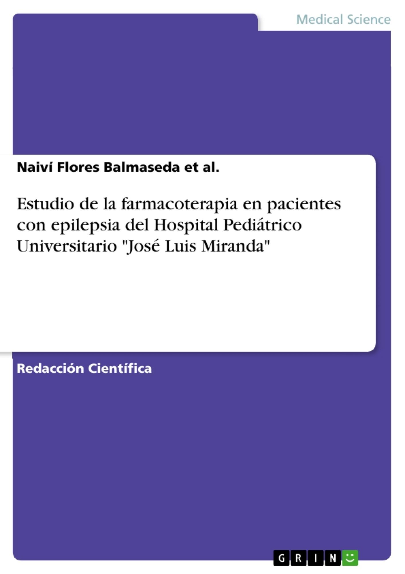 """Título: Estudio de la farmacoterapia en pacientes con epilepsia del Hospital Pediátrico Universitario """"José Luis Miranda"""""""