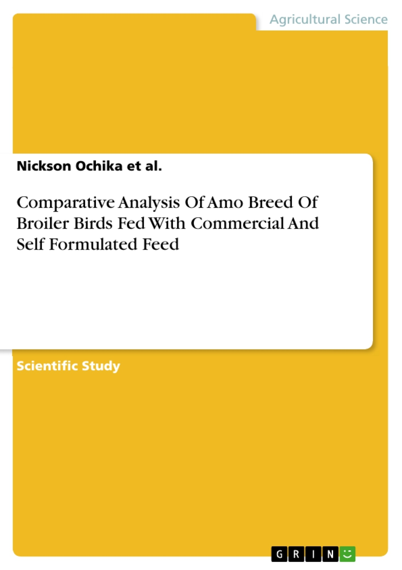 GRIN - Comparative Analysis Of Amo Breed Of Broiler Birds Fed With  Commercial And Self Formulated Feed