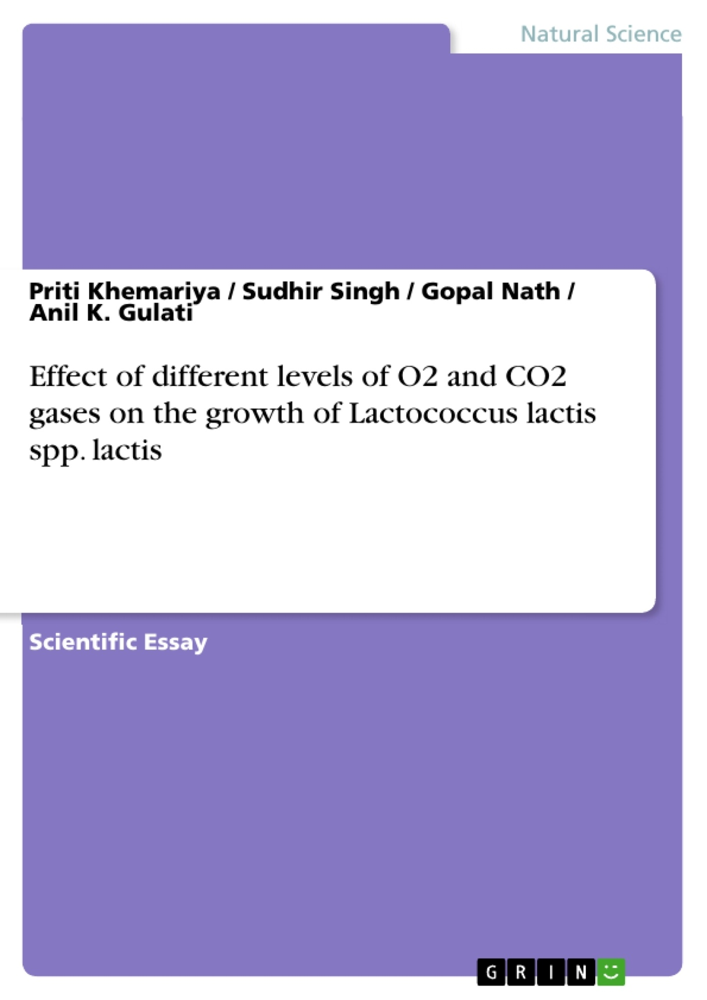 Title: Effect of different levels of O2 and CO2 gases on the growth of Lactococcus lactis spp. lactis