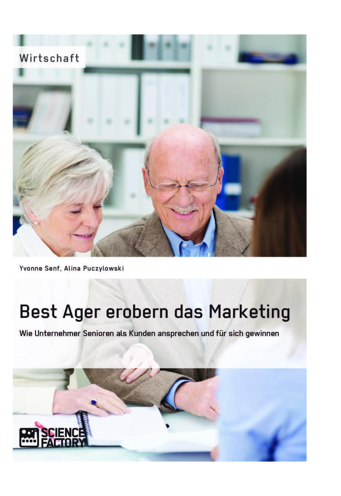 Titel: Best Ager erobern das Marketing