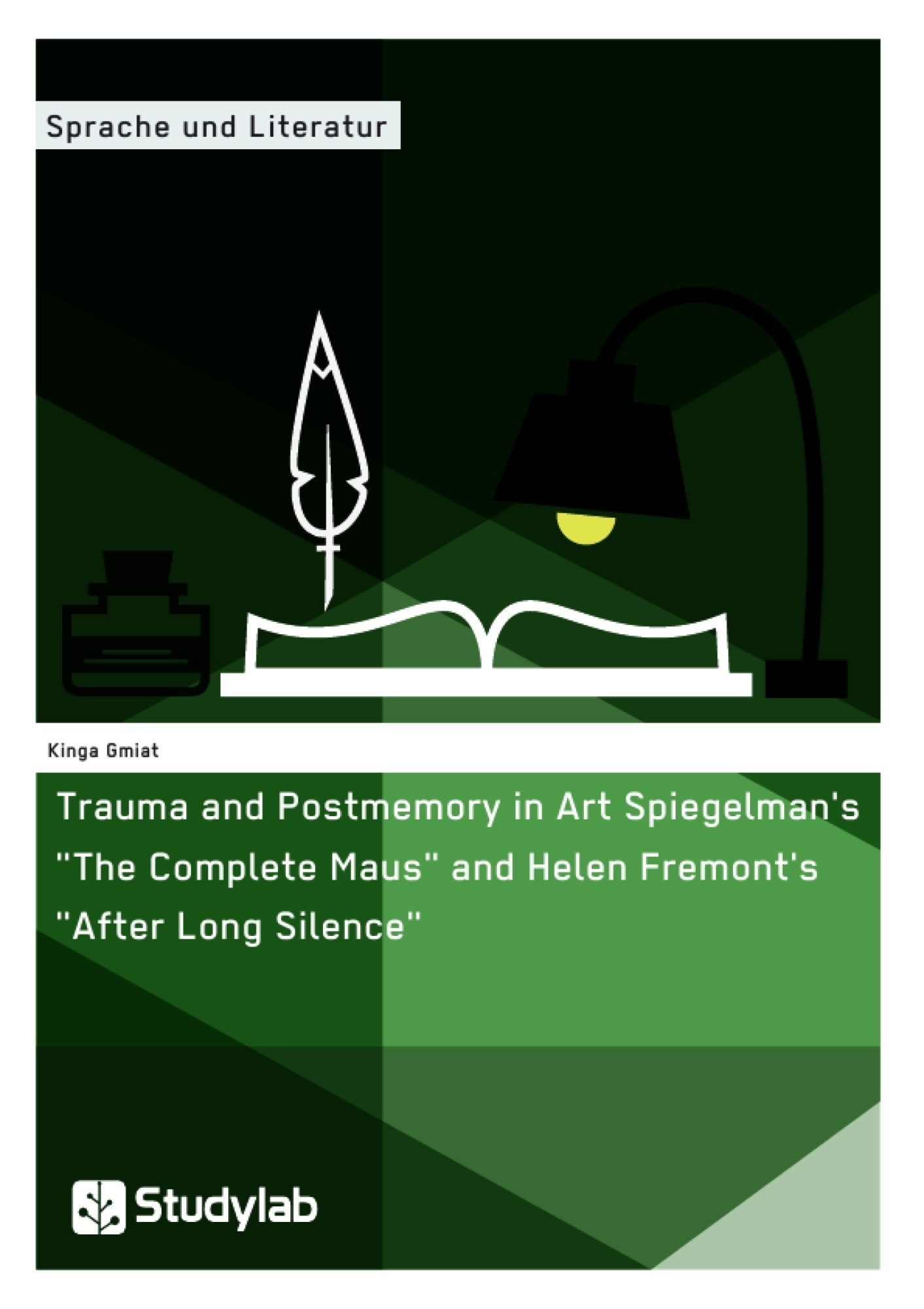 """Title: Trauma and Postmemory in Art Spiegelman's """"The Complete Maus"""" and Helen Fremont's """"After Long Silence"""""""