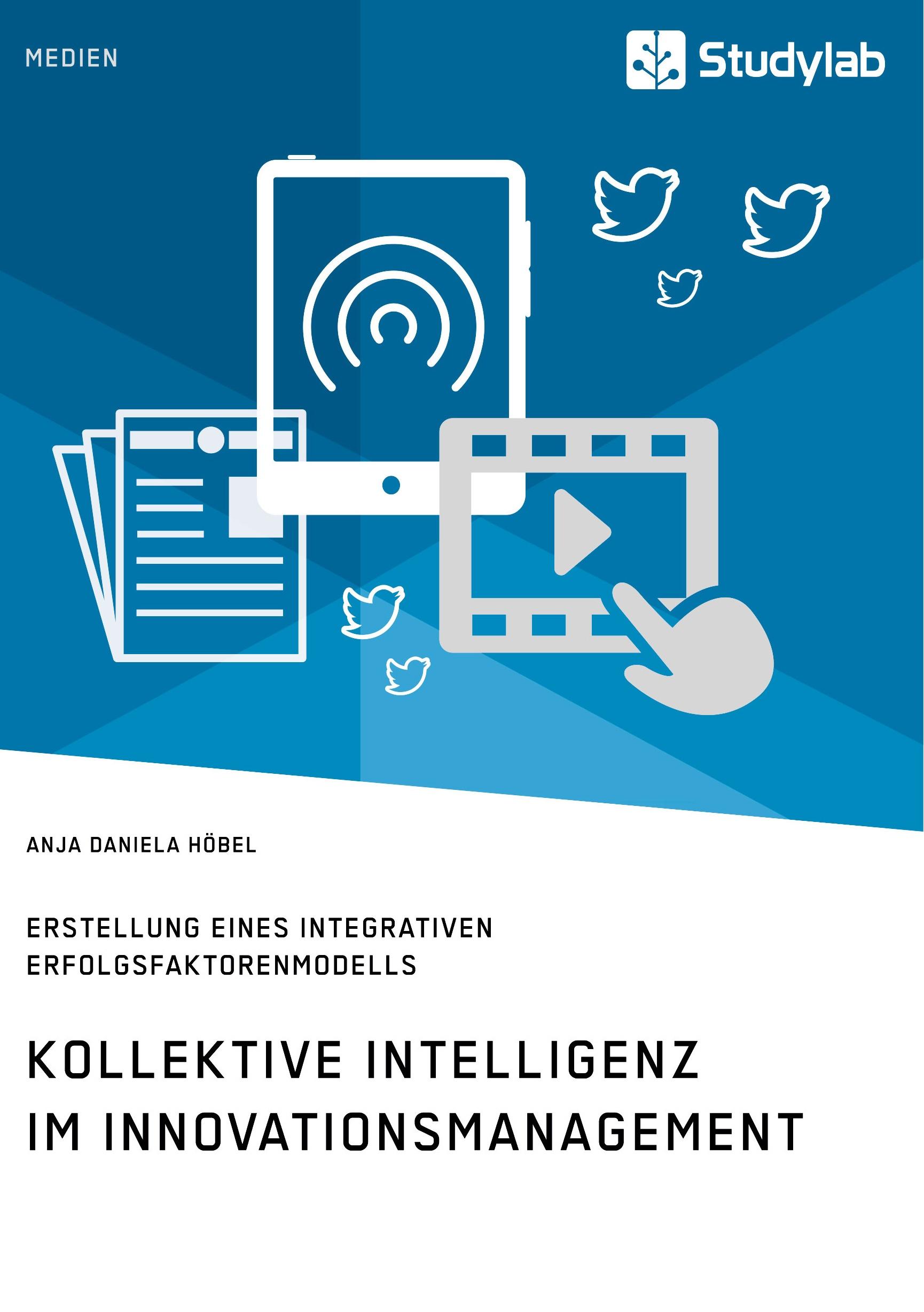 Titel: Kollektive Intelligenz im Innovationsmanagement