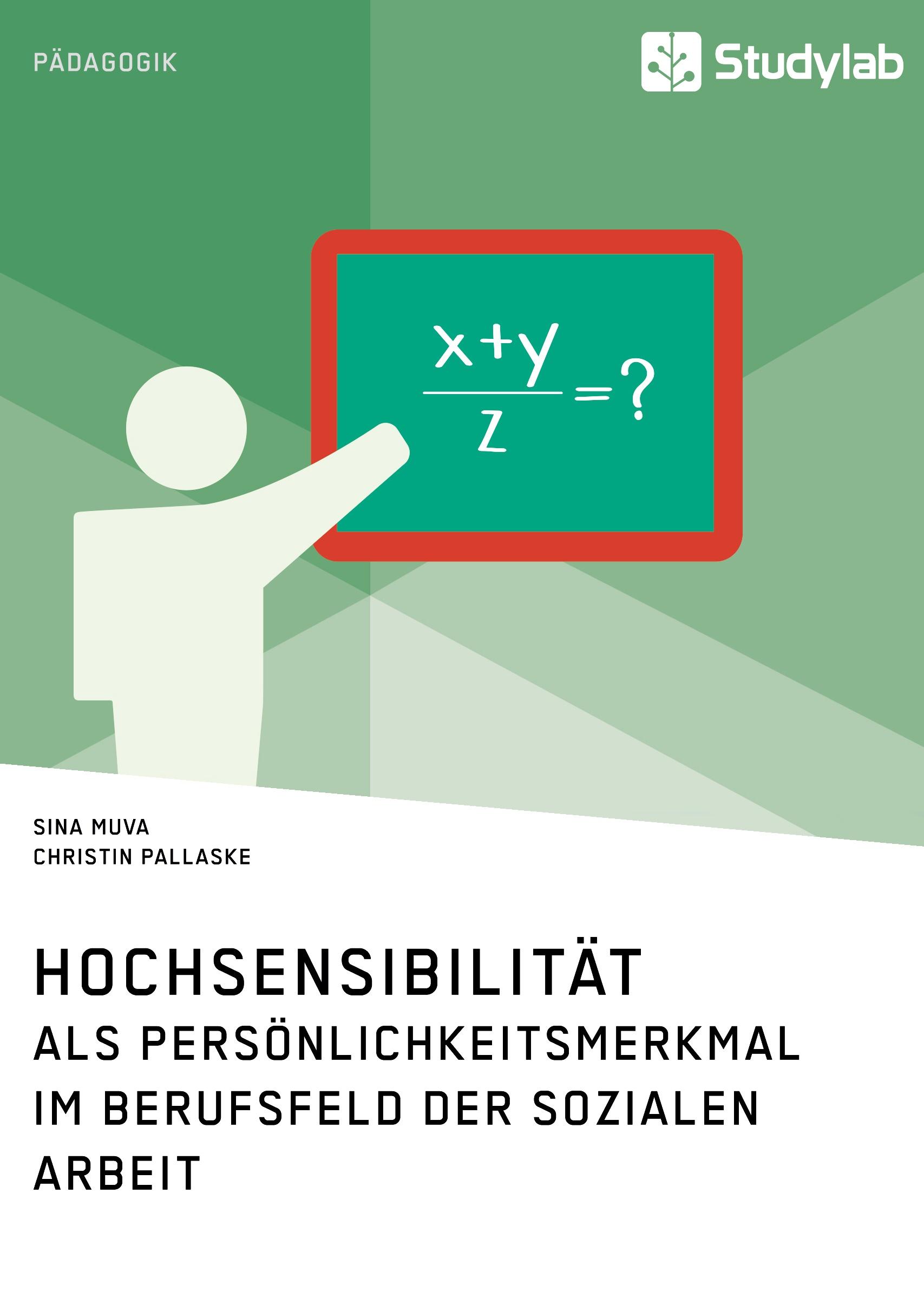Titel: Hochsensibilität als Persönlichkeitsmerkmal im Berufsfeld der Sozialen Arbeit
