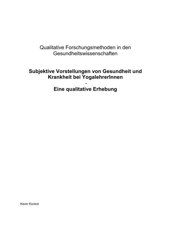 Titel: Subjektive Vorstellungen von Gesundheit und Krankheit bei Yogalehrenden. Eine qualitative Erhebung