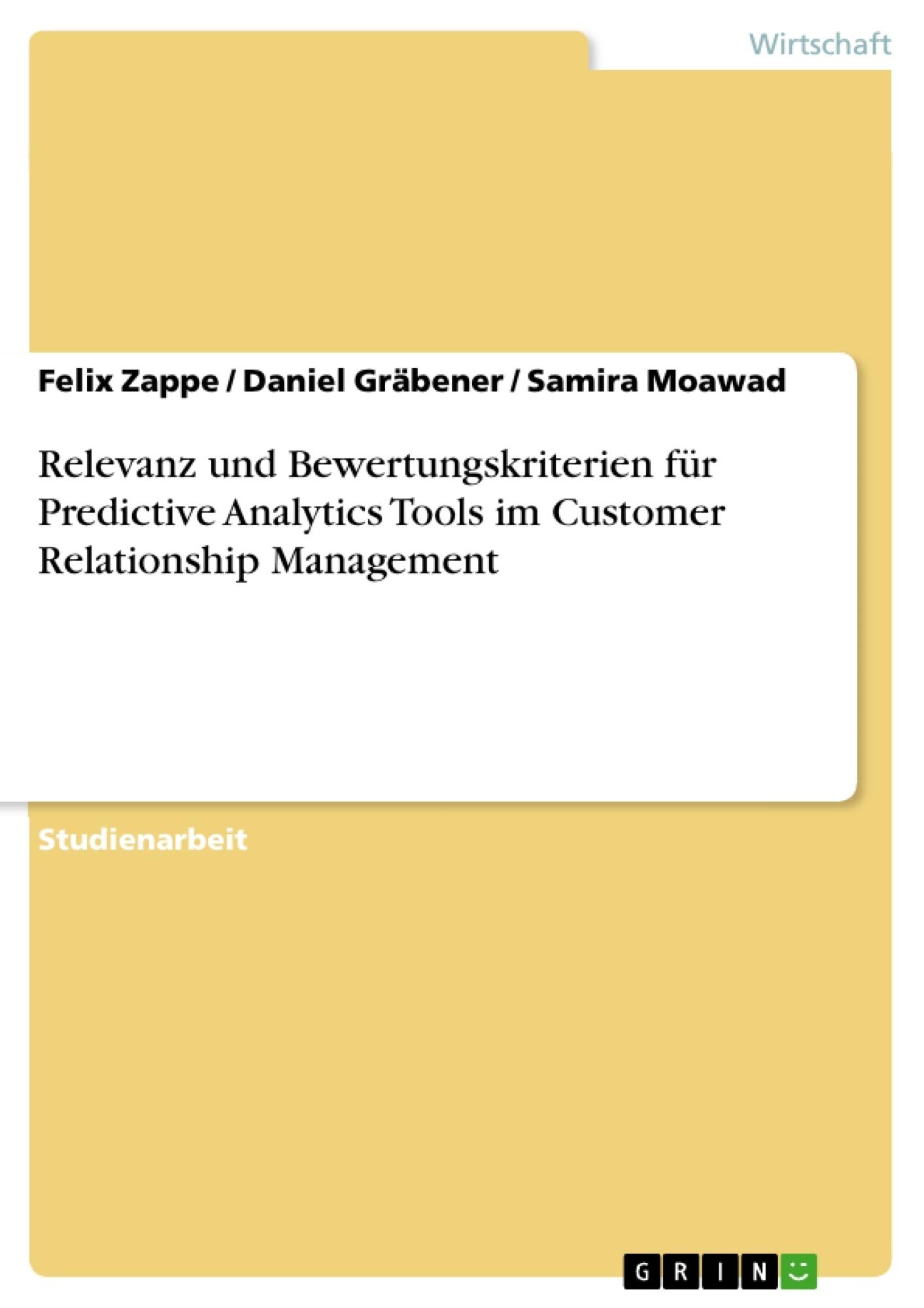 Titel: Relevanz und Bewertungskriterien für Predictive Analytics Tools im Customer Relationship Management