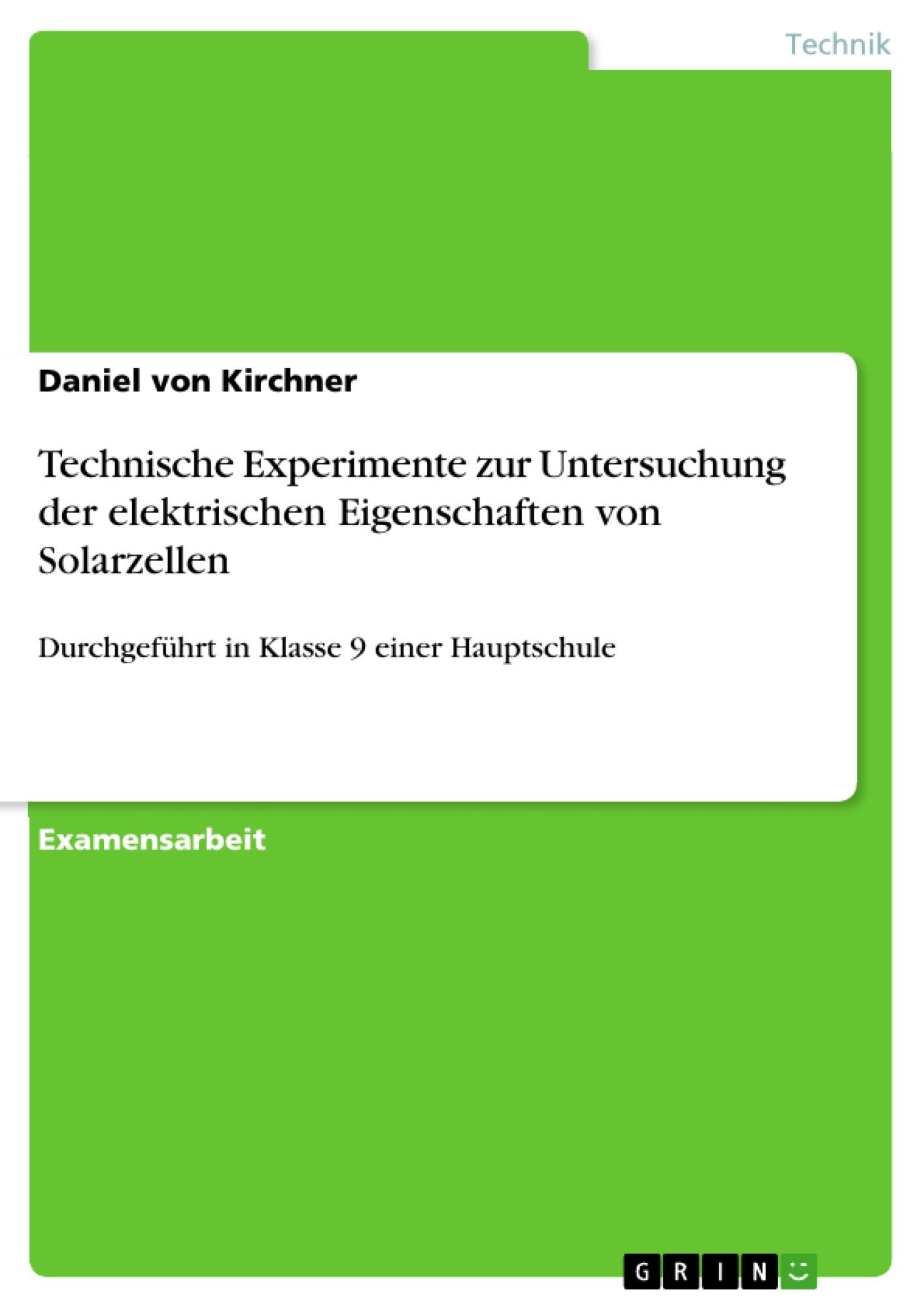 Technische Experimente zur Untersuchung der elektrischen ...