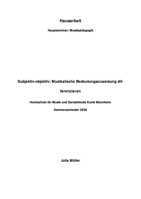 Titel: Subjektiv oder objektiv? Musikalische Bedeutungszuweisung bei Carl Dallhaus und Dorothee Barth