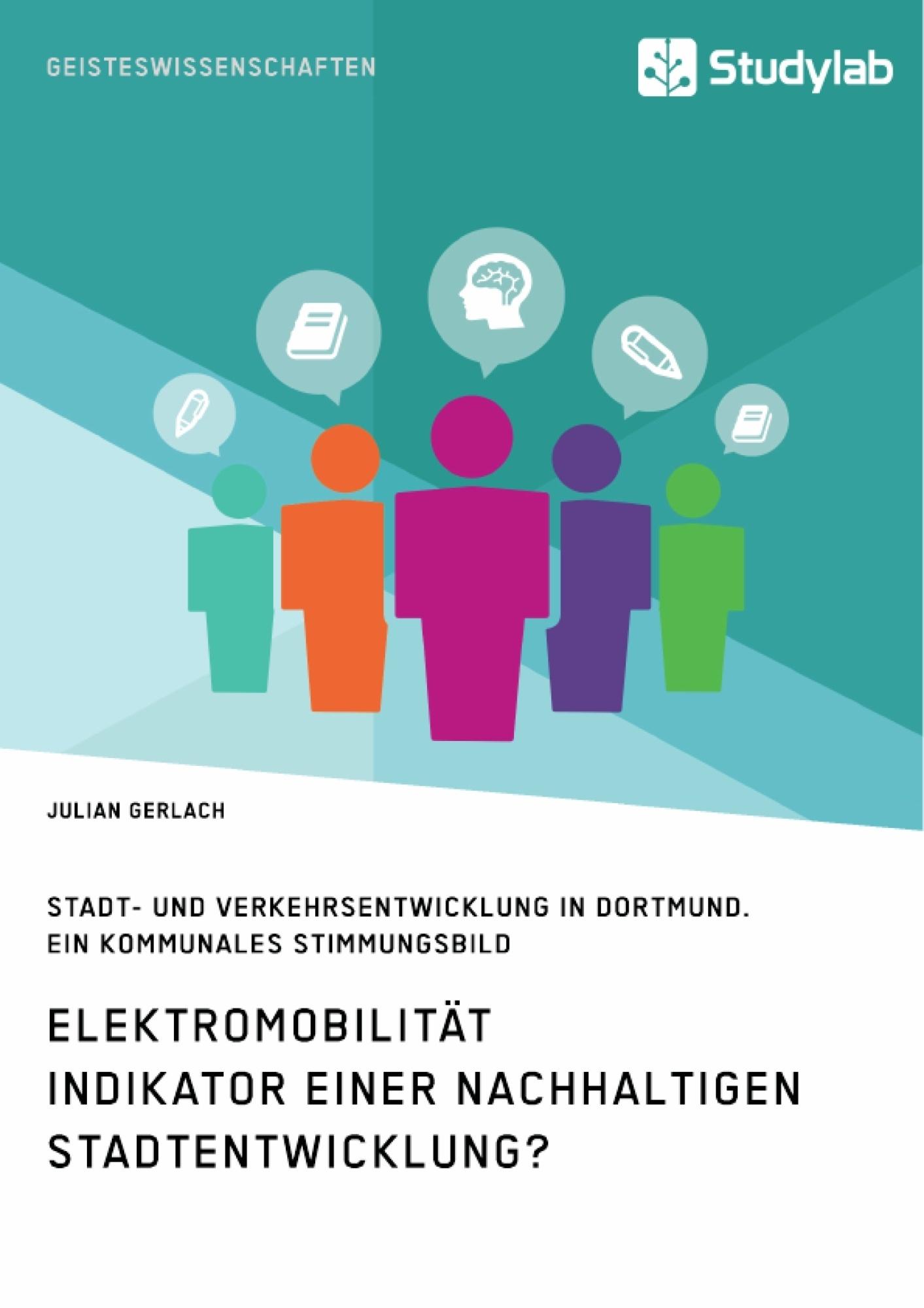 Titel: Elektromobilität. Indikator einer nachhaltigen Stadtentwicklung?