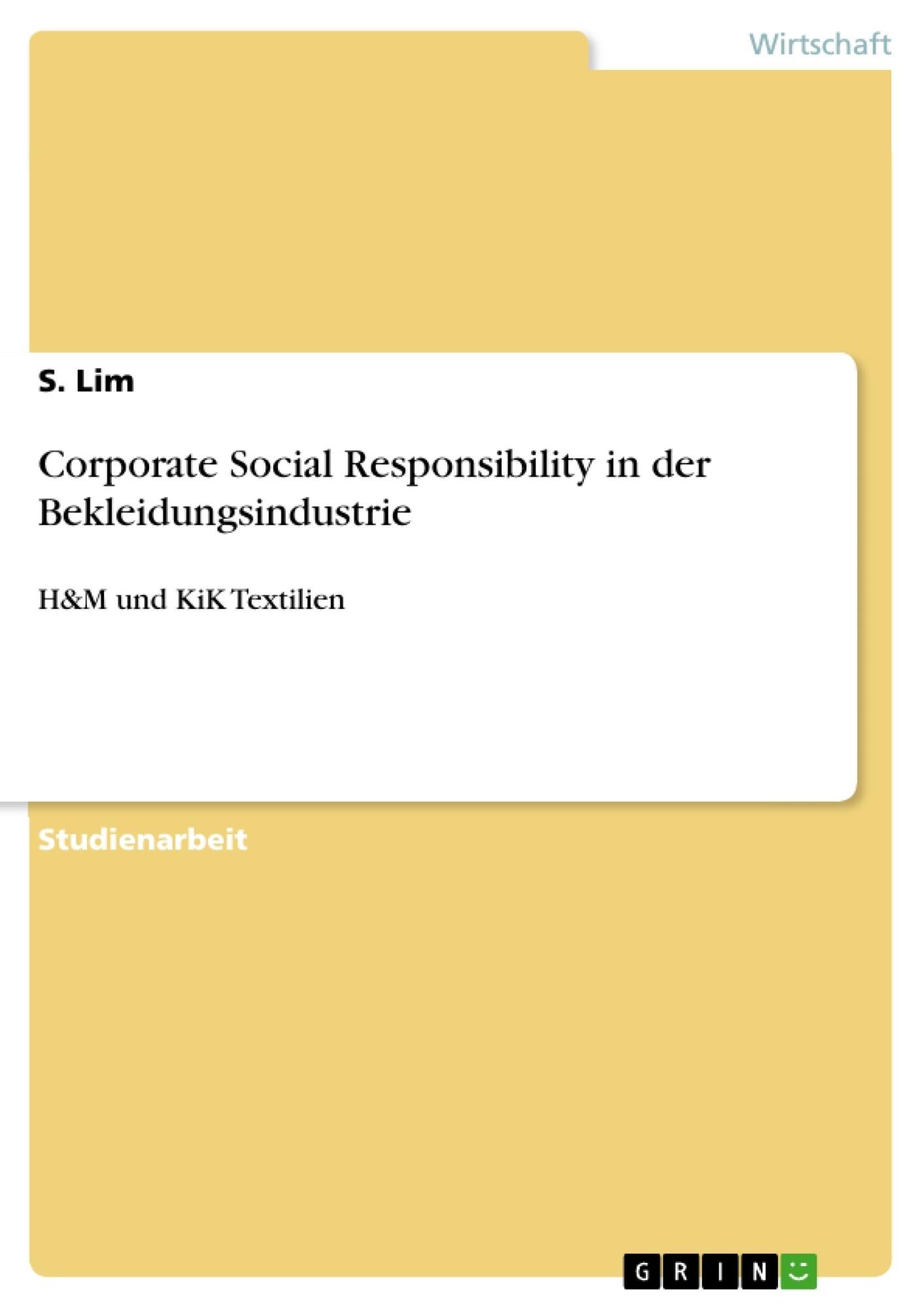 Titel: Corporate Social Responsibility in der Bekleidungsindustrie