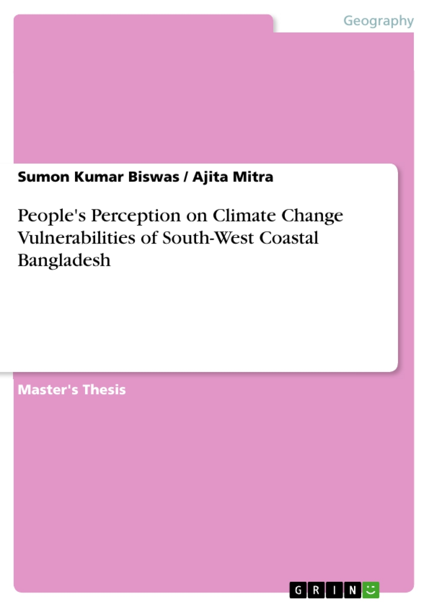 Title: People's Perception on Climate Change Vulnerabilities of South-West Coastal Bangladesh