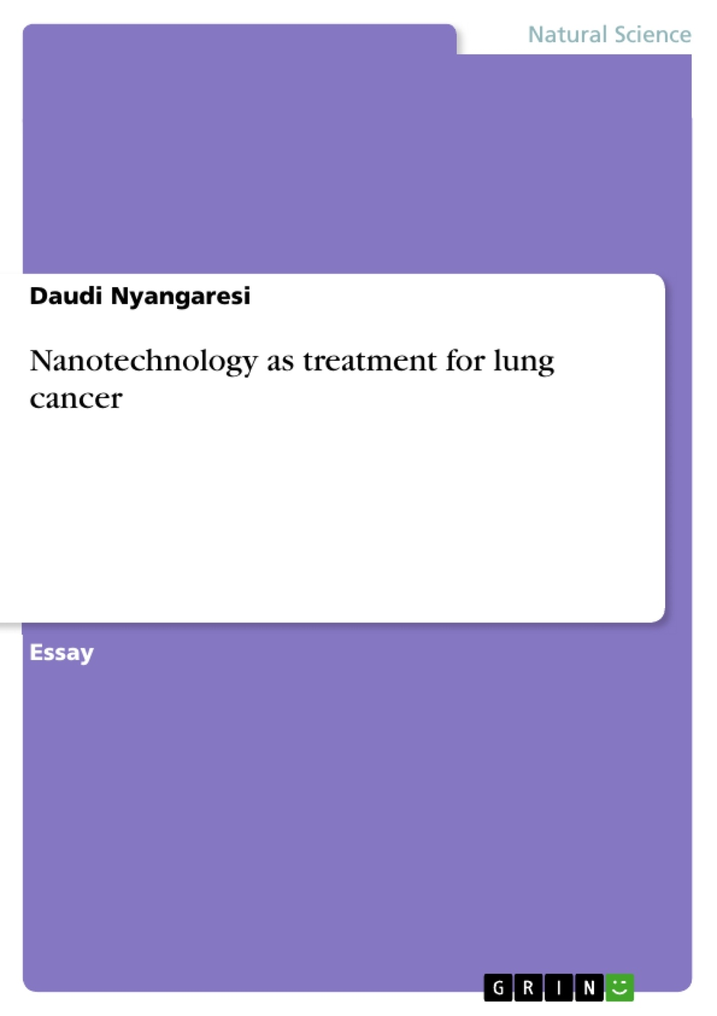 Title: Nanotechnology as treatment for lung cancer