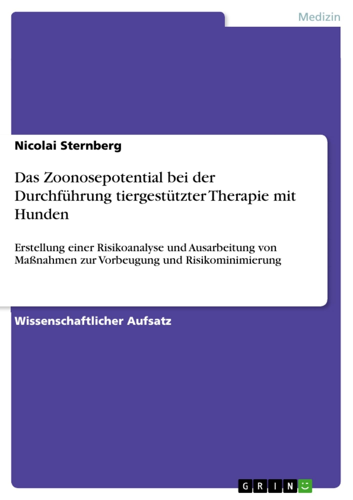 Titel: Das Zoonosepotential bei der Durchführung tiergestützter Therapie mit Hunden