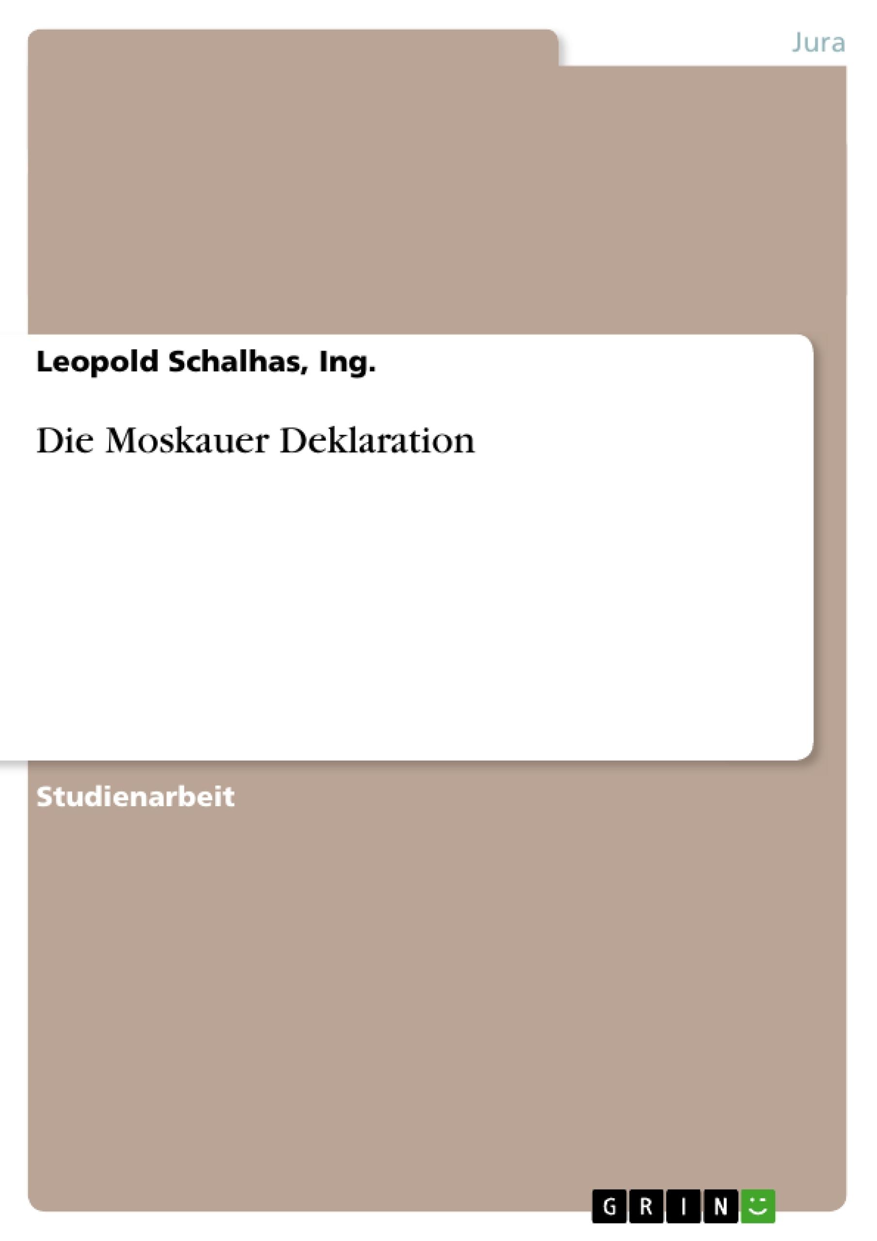 Titel: Die Moskauer Deklaration