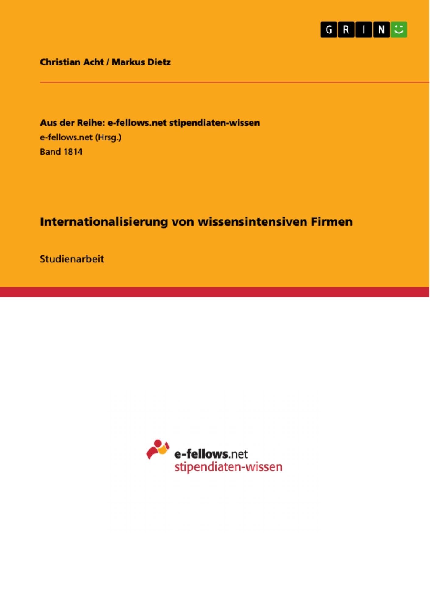 Titel: Internationalisierung von wissensintensiven Firmen