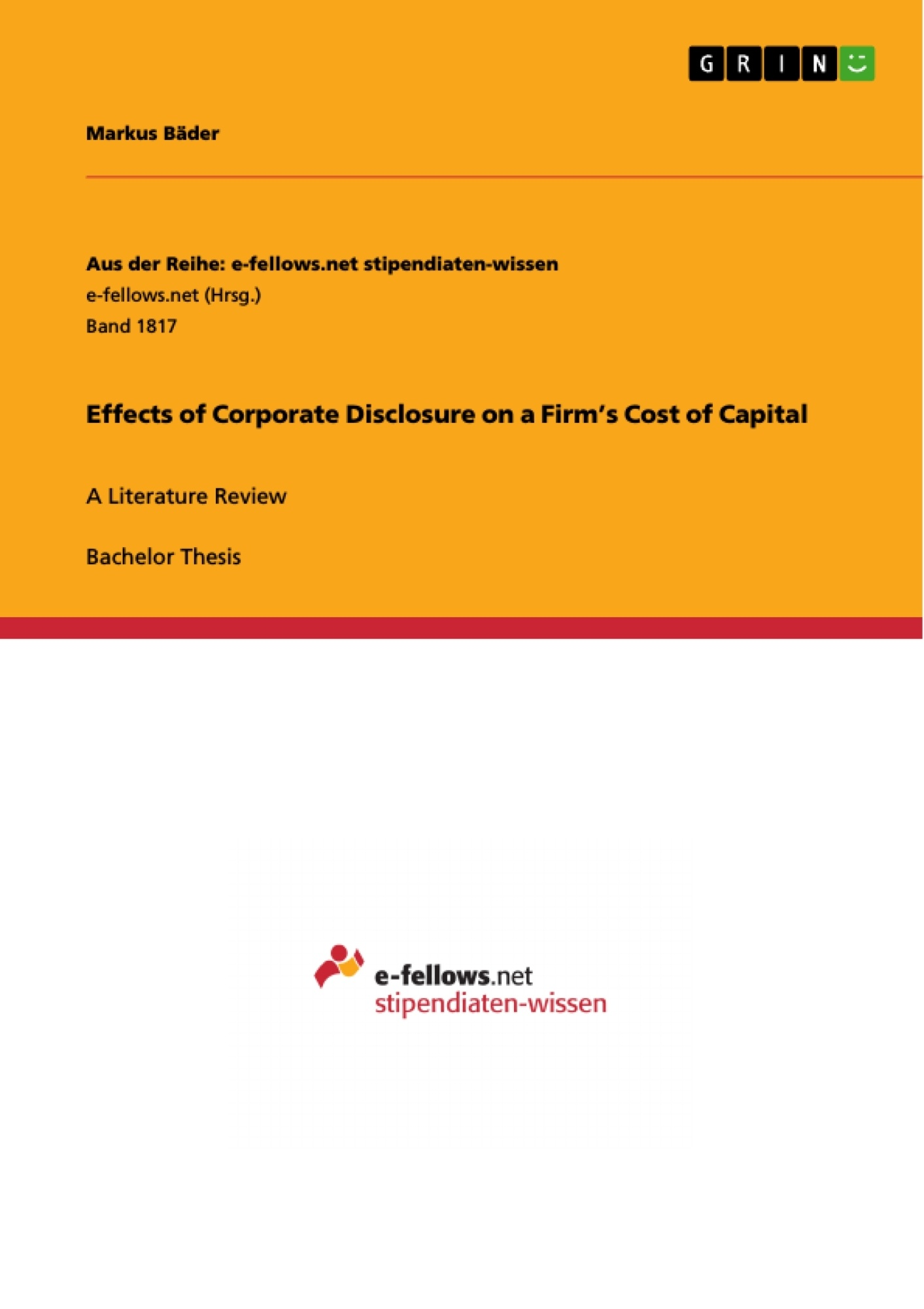 Title: Effects of Corporate Disclosure on a Firm's Cost of Capital