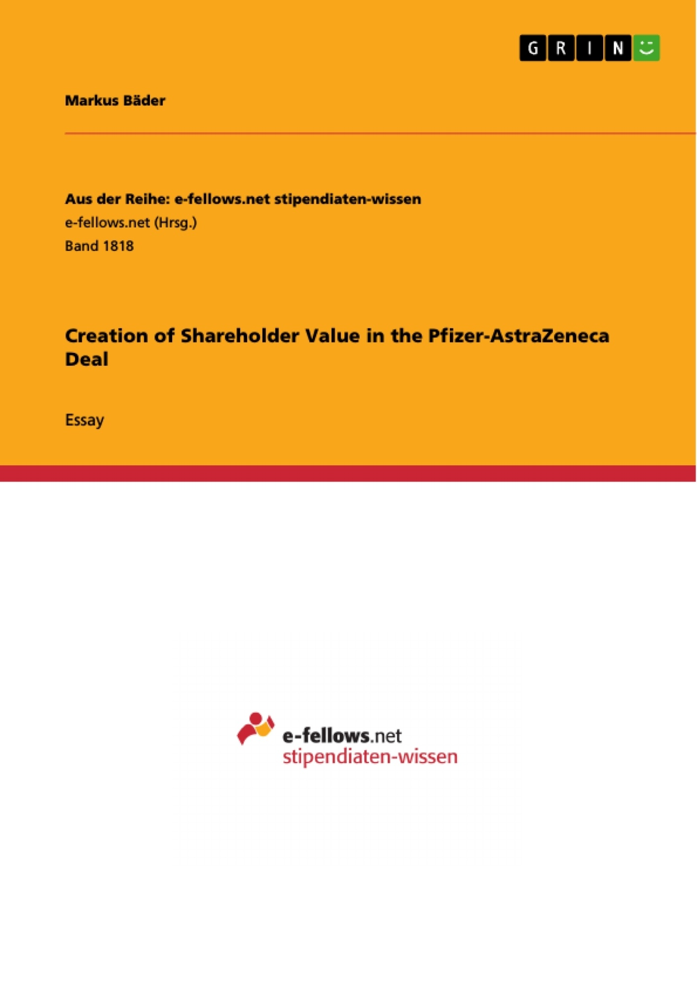 Title: Creation of Shareholder Value in the Pfizer-AstraZeneca Deal