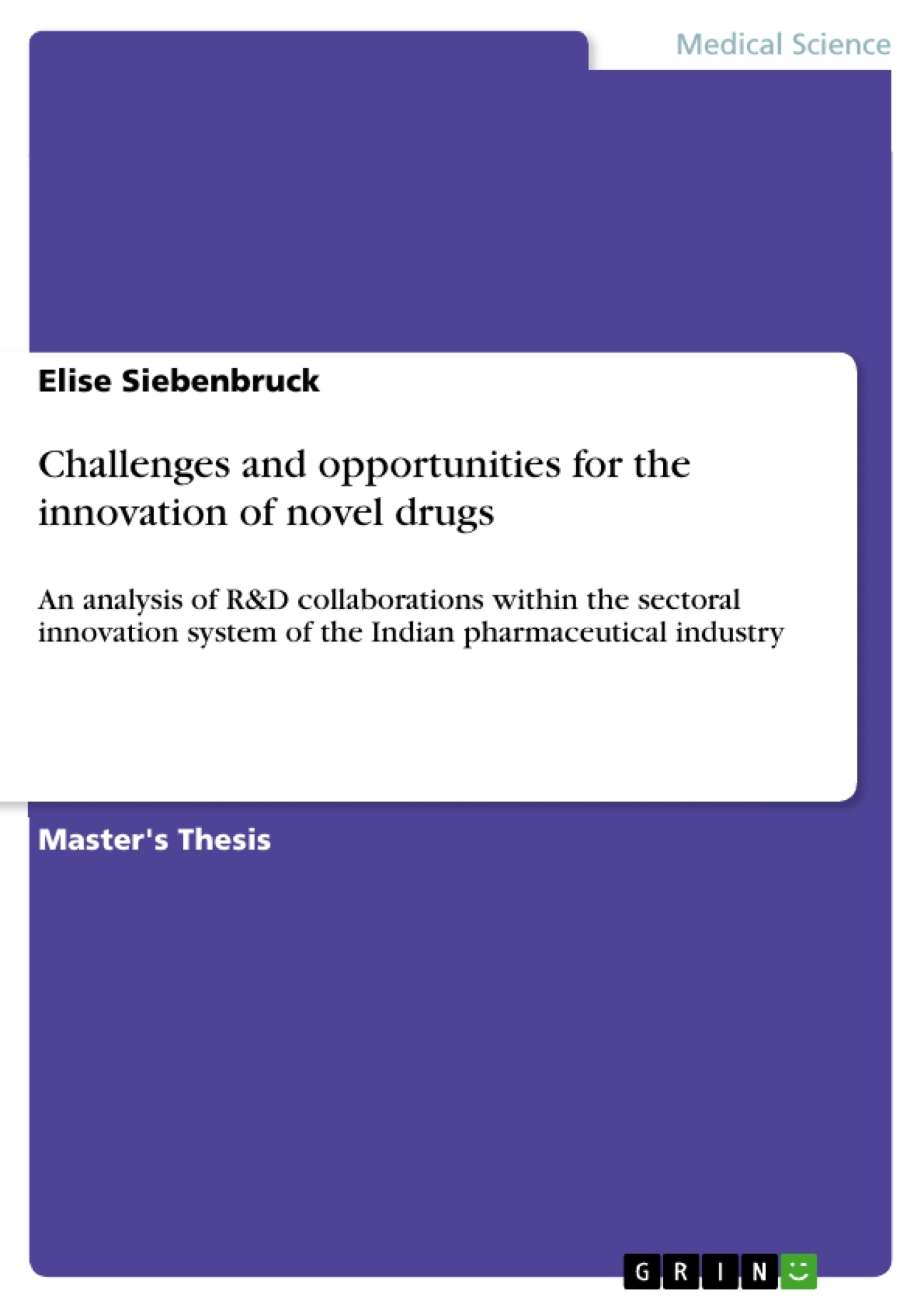 Title: Challenges and opportunities for the innovation of novel drugs