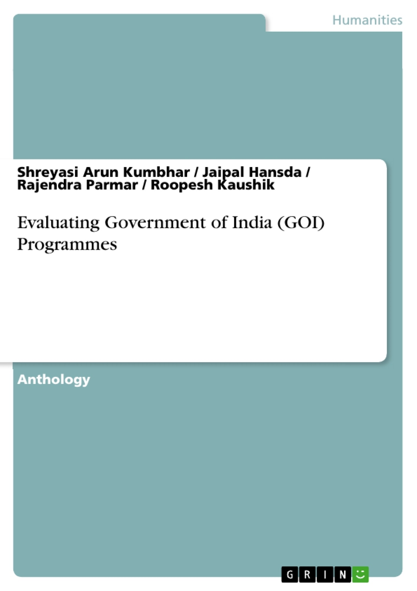 Title: Evaluating Government of India (GOI) Programmes