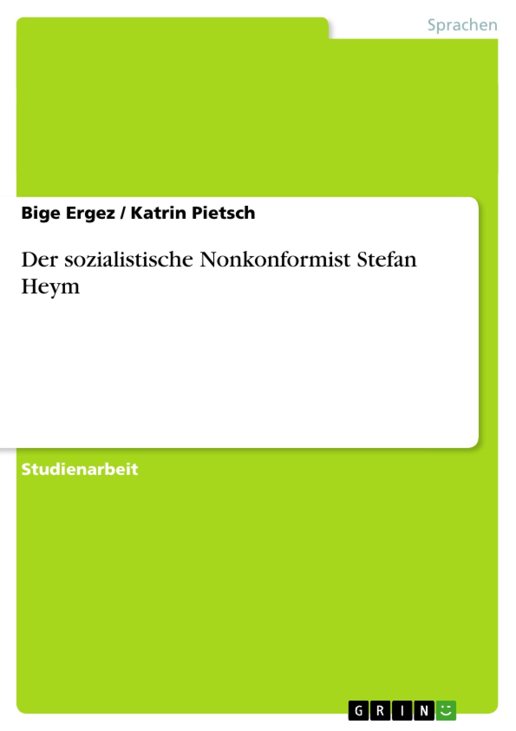 Titel: Der sozialistische Nonkonformist Stefan Heym