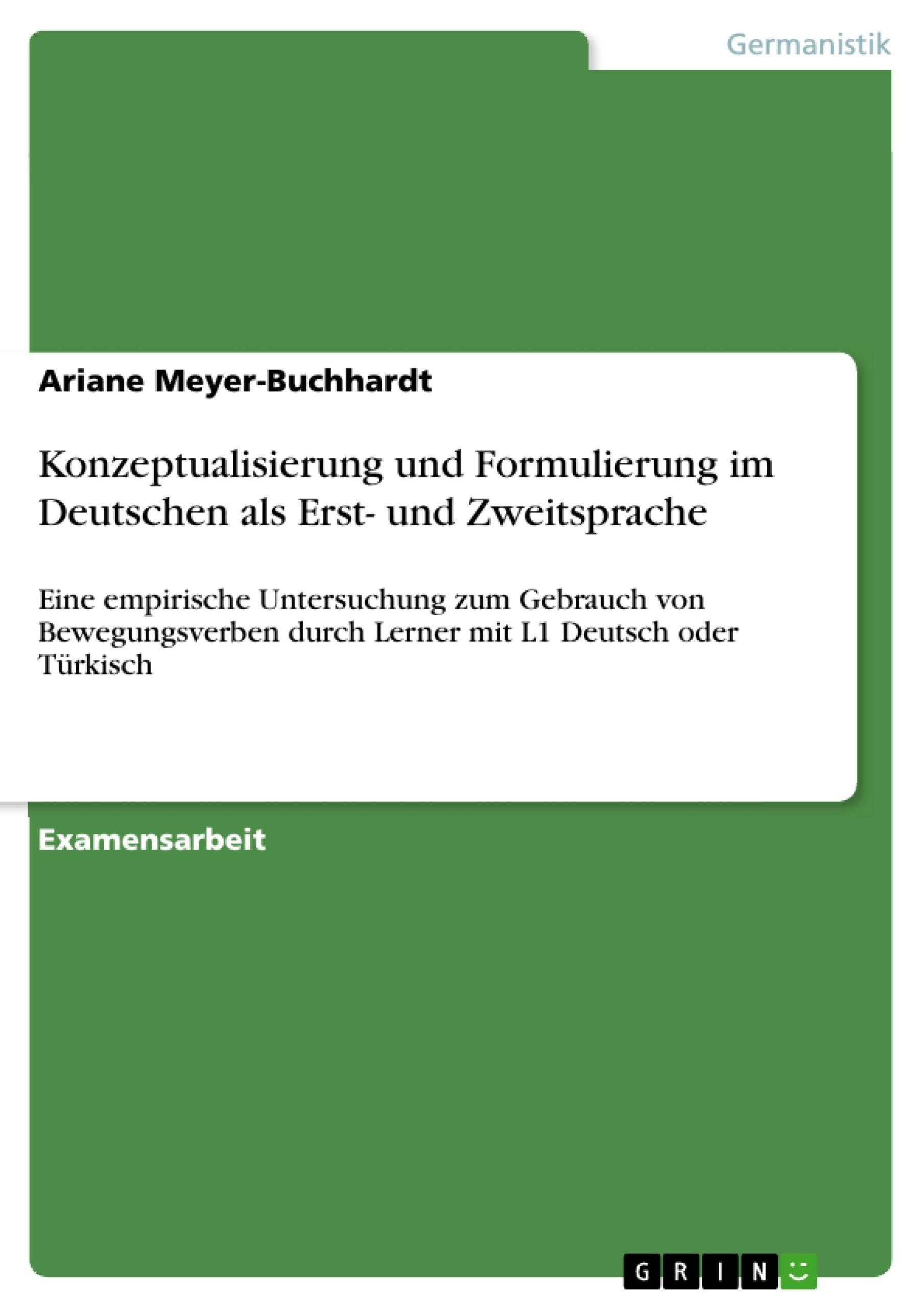 Titel: Konzeptualisierung und Formulierung im Deutschen als Erst- und Zweitsprache
