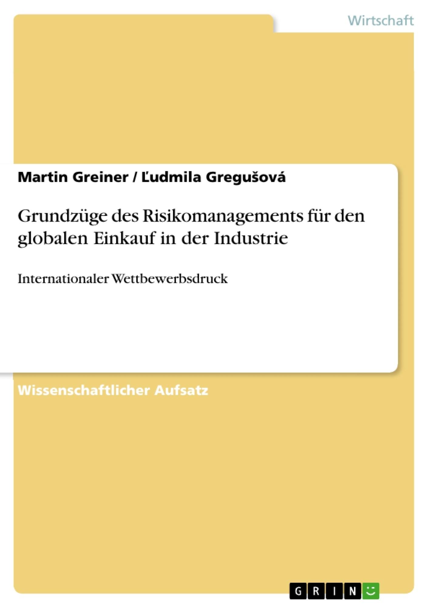 Titel: Grundzüge des Risikomanagements für den globalen Einkauf in der Industrie
