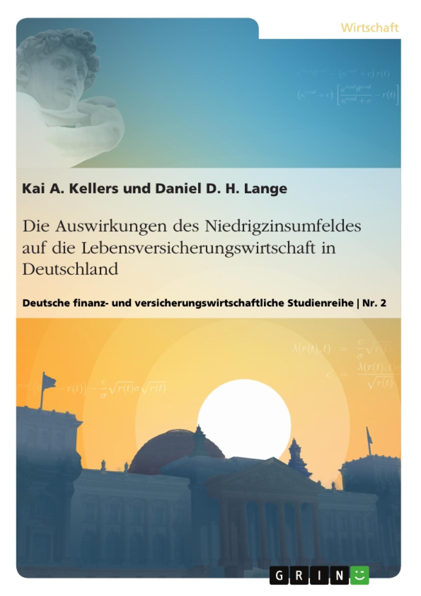 Titel: Die Auswirkungen des Niedrigzinsumfeldes auf die Lebensversicherungswirtschaft in  Deutschland