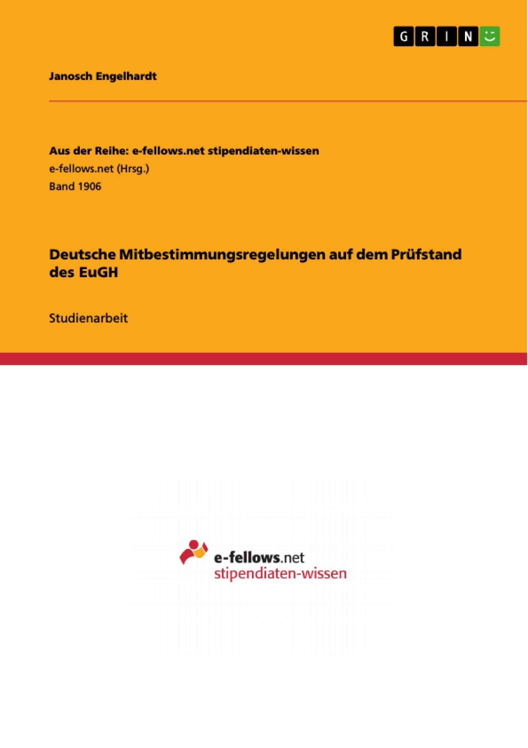 Titel: Deutsche Mitbestimmungsregelungen auf dem Prüfstand des EuGH