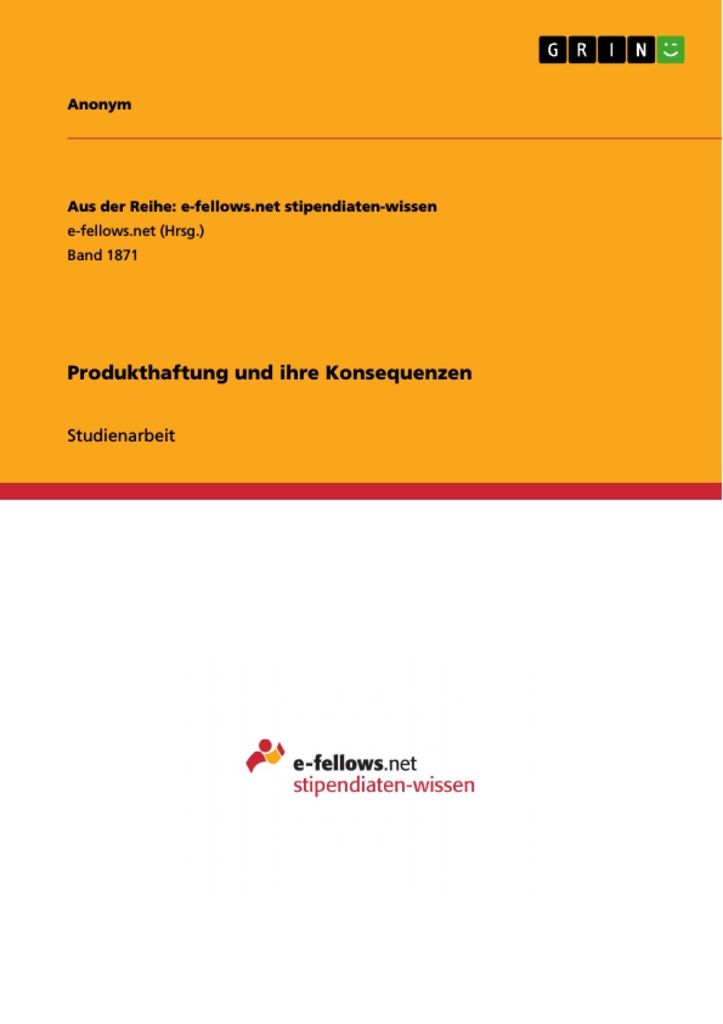 Titel: Produkthaftung und ihre Konsequenzen