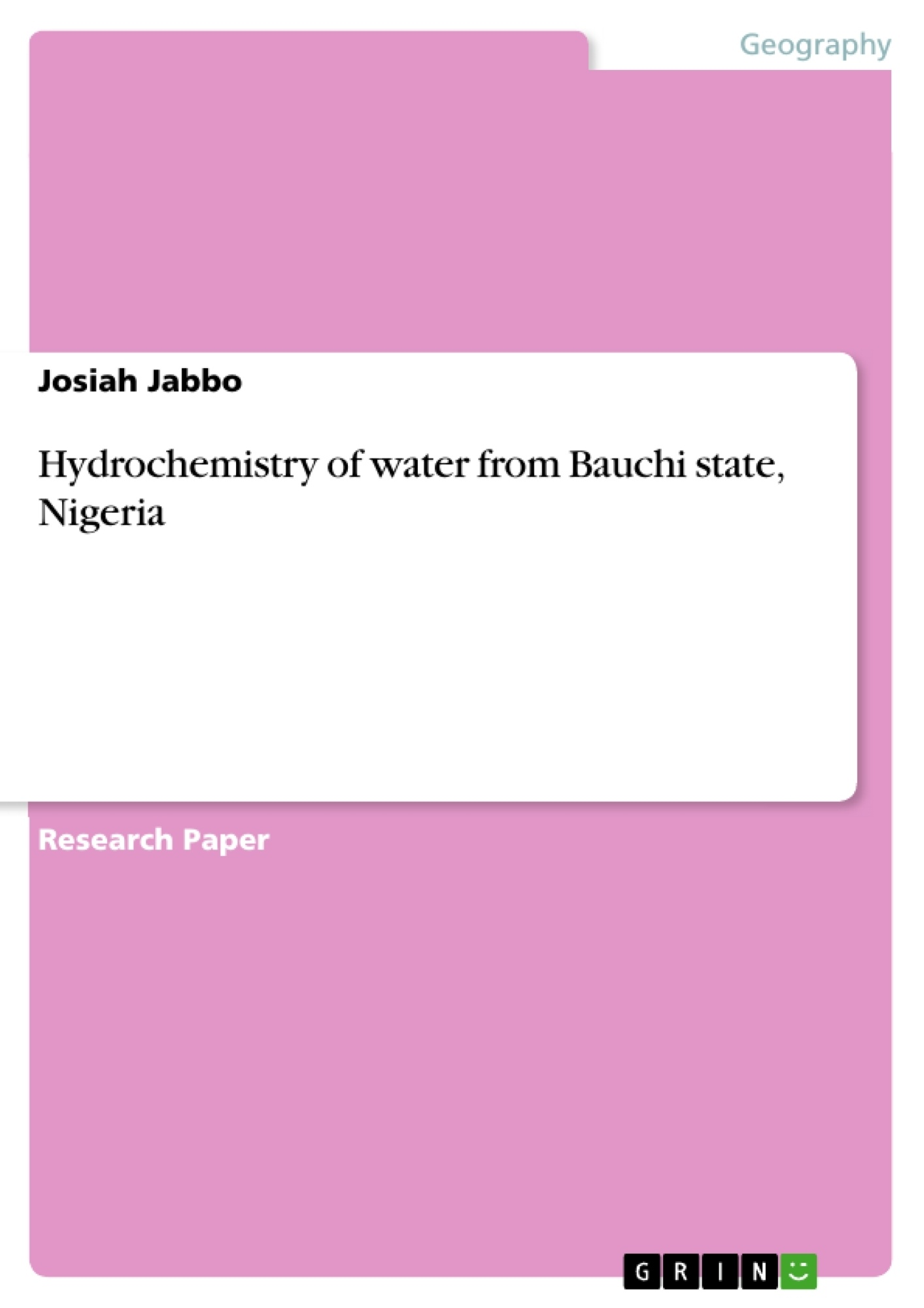 Title: Hydrochemistry of water from Bauchi state, Nigeria