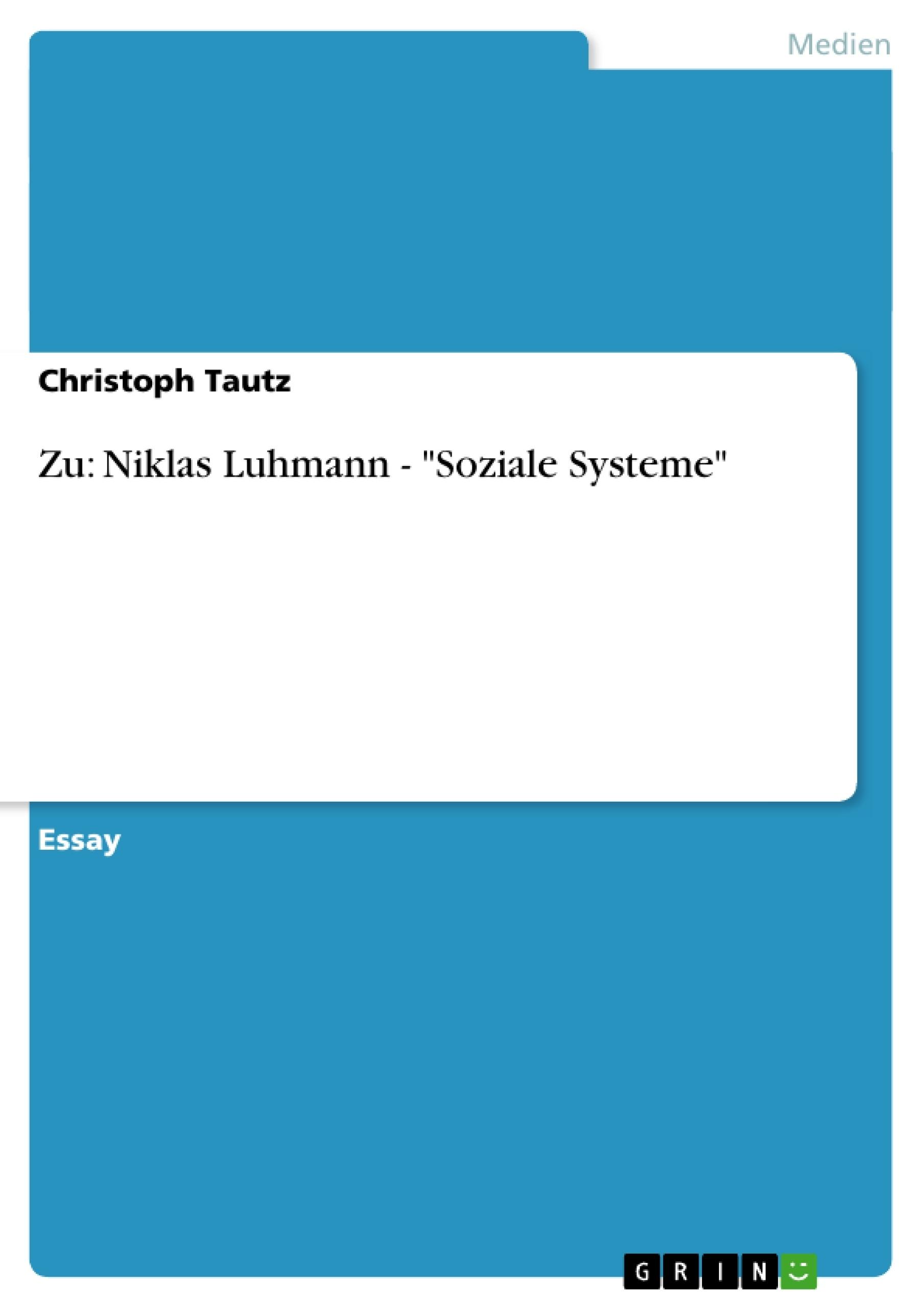 "Titel: Zu: Niklas Luhmann - ""Soziale Systeme"""