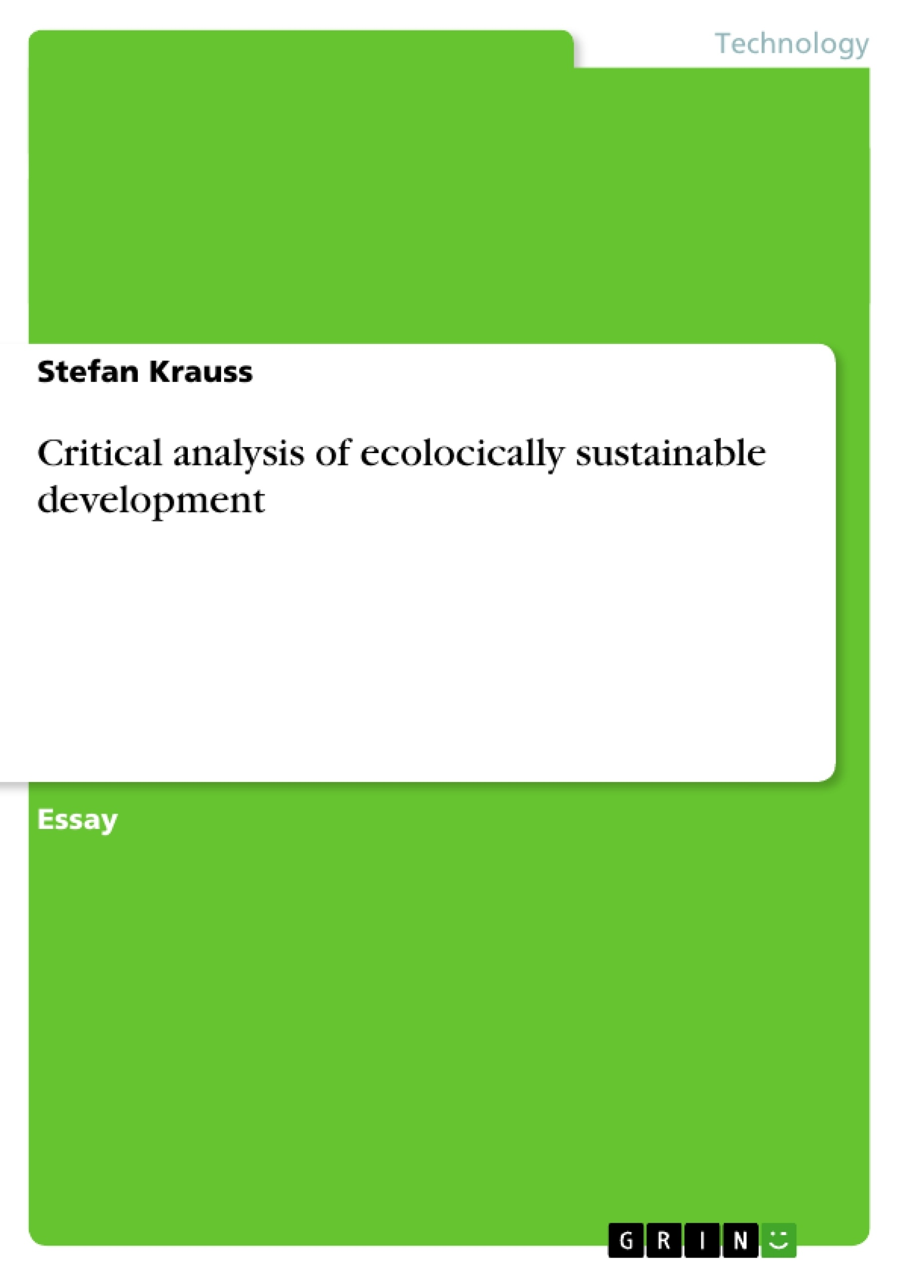 Title: Critical analysis of ecologically sustainable development