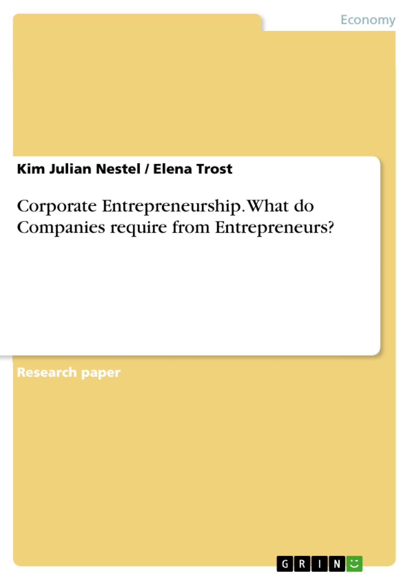 Title: Corporate Entrepreneurship. What do Companies require from Entrepreneurs?