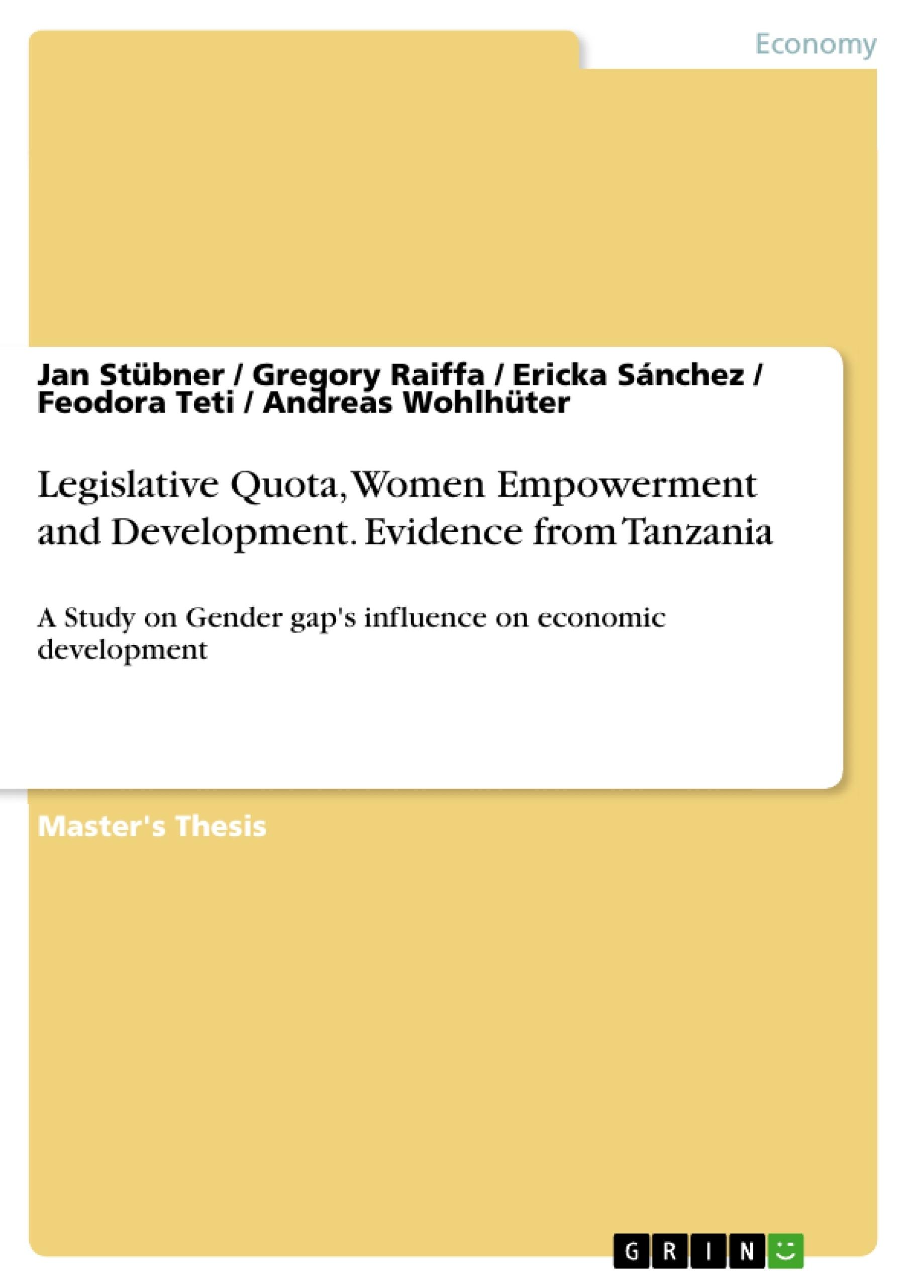 Title: Legislative Quota, Women Empowerment and Development. Evidence from Tanzania