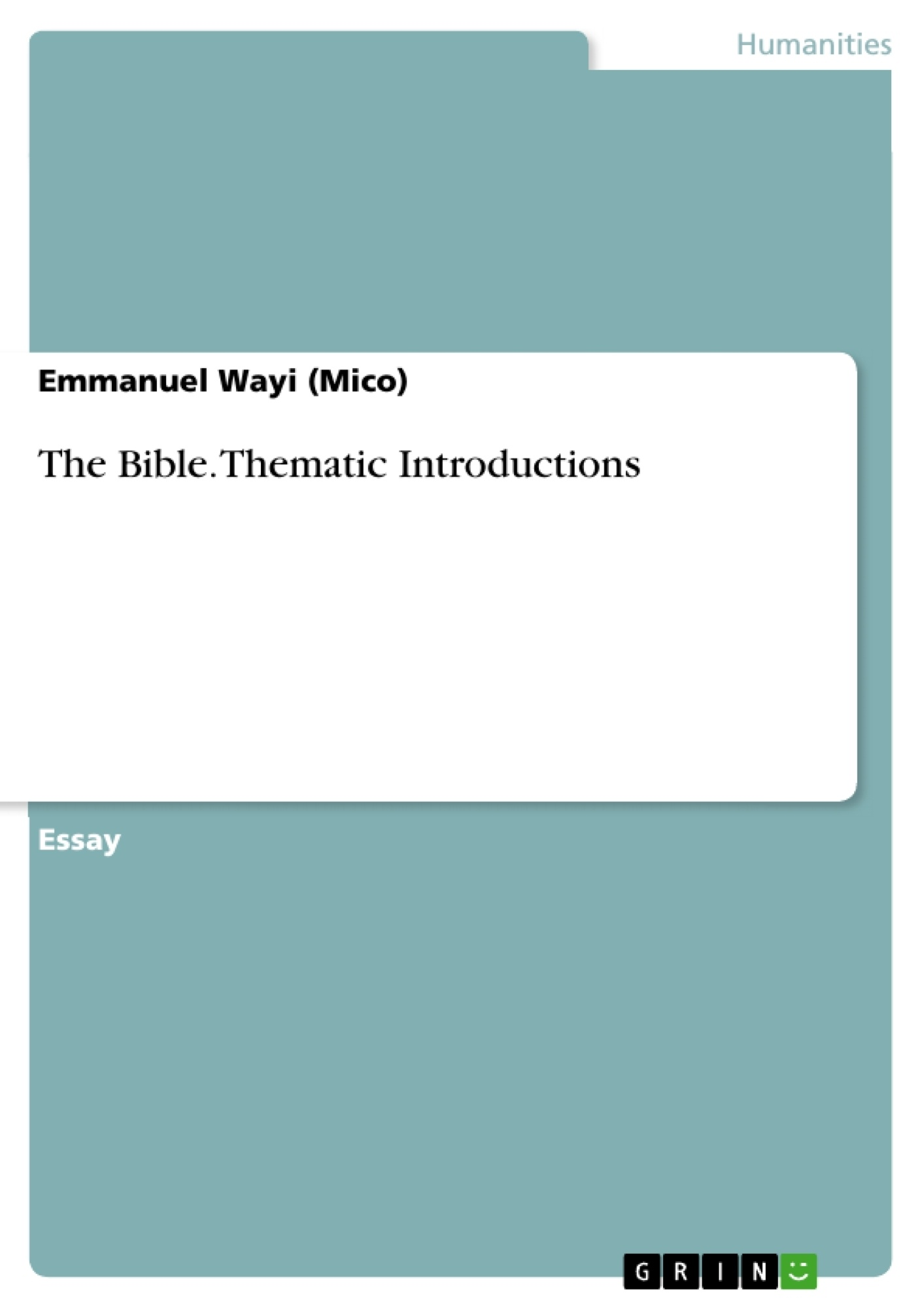 Title: The Bible. Thematic Introductions