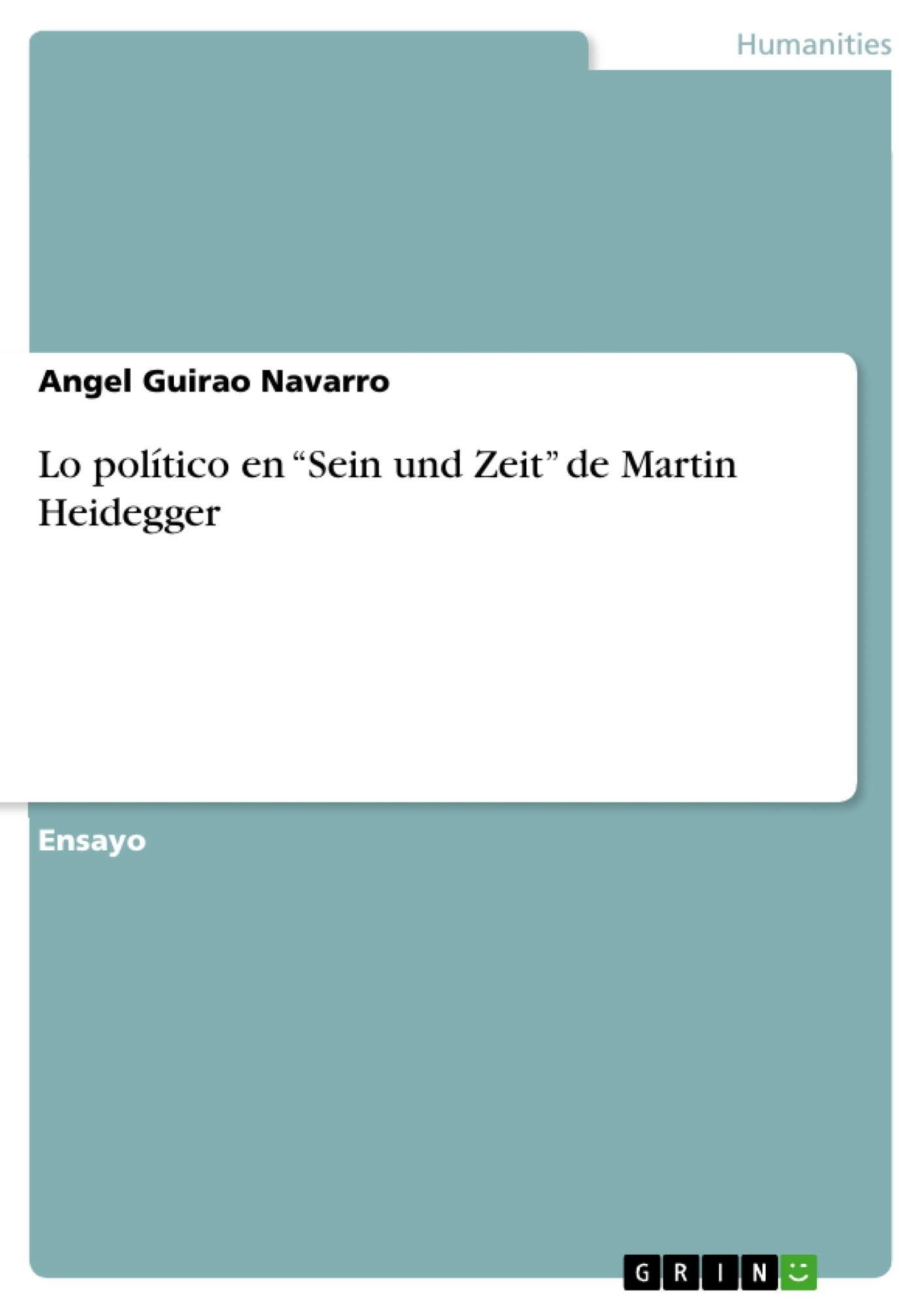 "Título: Lo político en ""Sein und Zeit"" de Martin Heidegger"