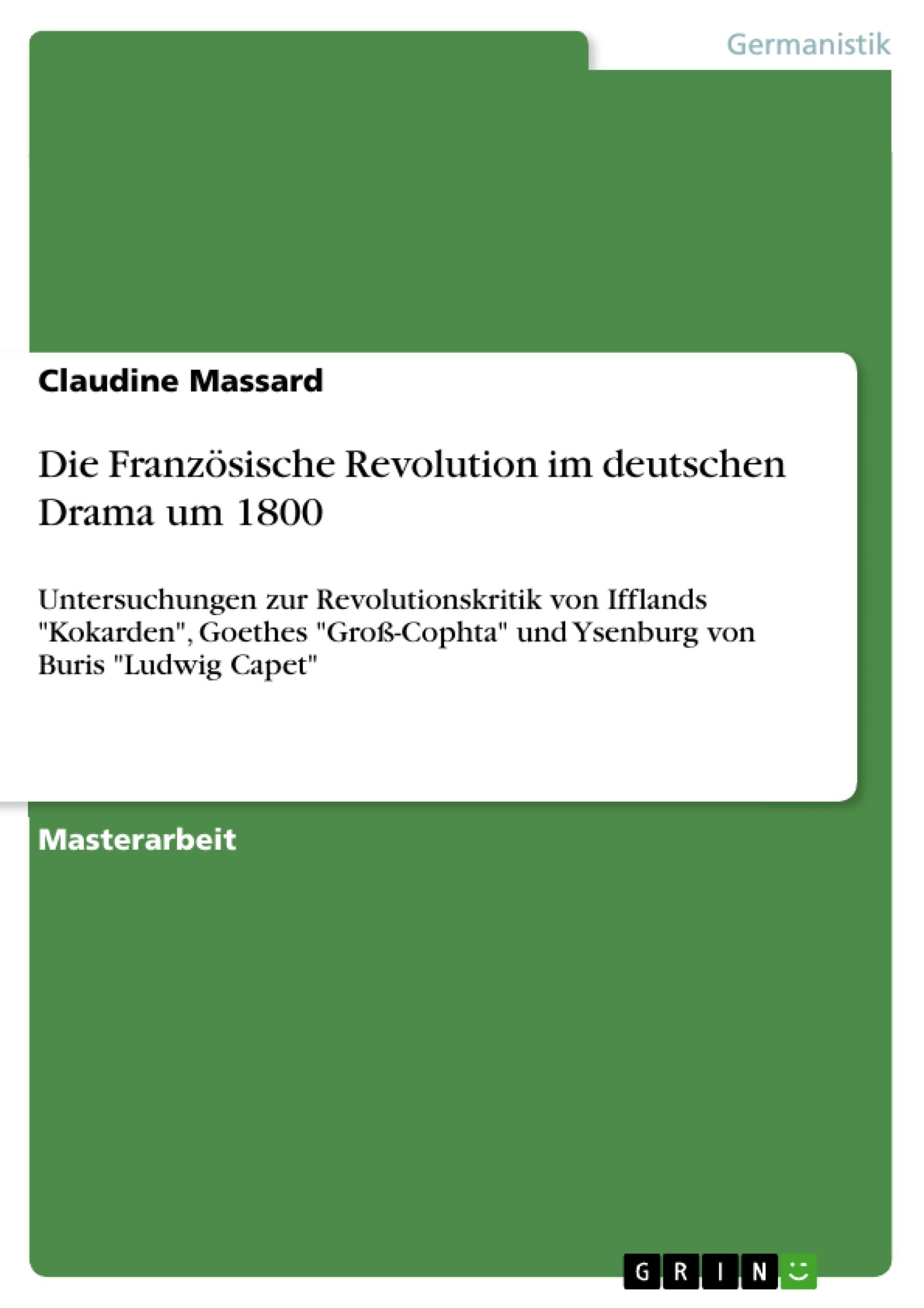 Titel: Die Französische Revolution im deutschen Drama um 1800