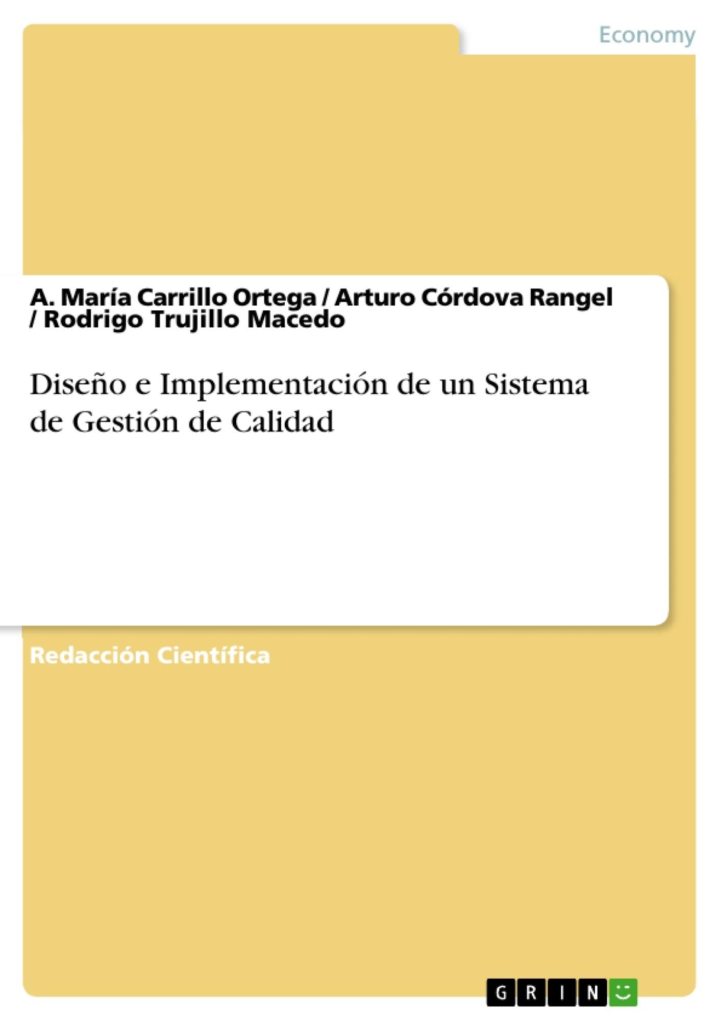 Título: Diseño e Implementación de un Sistema de Gestión de Calidad
