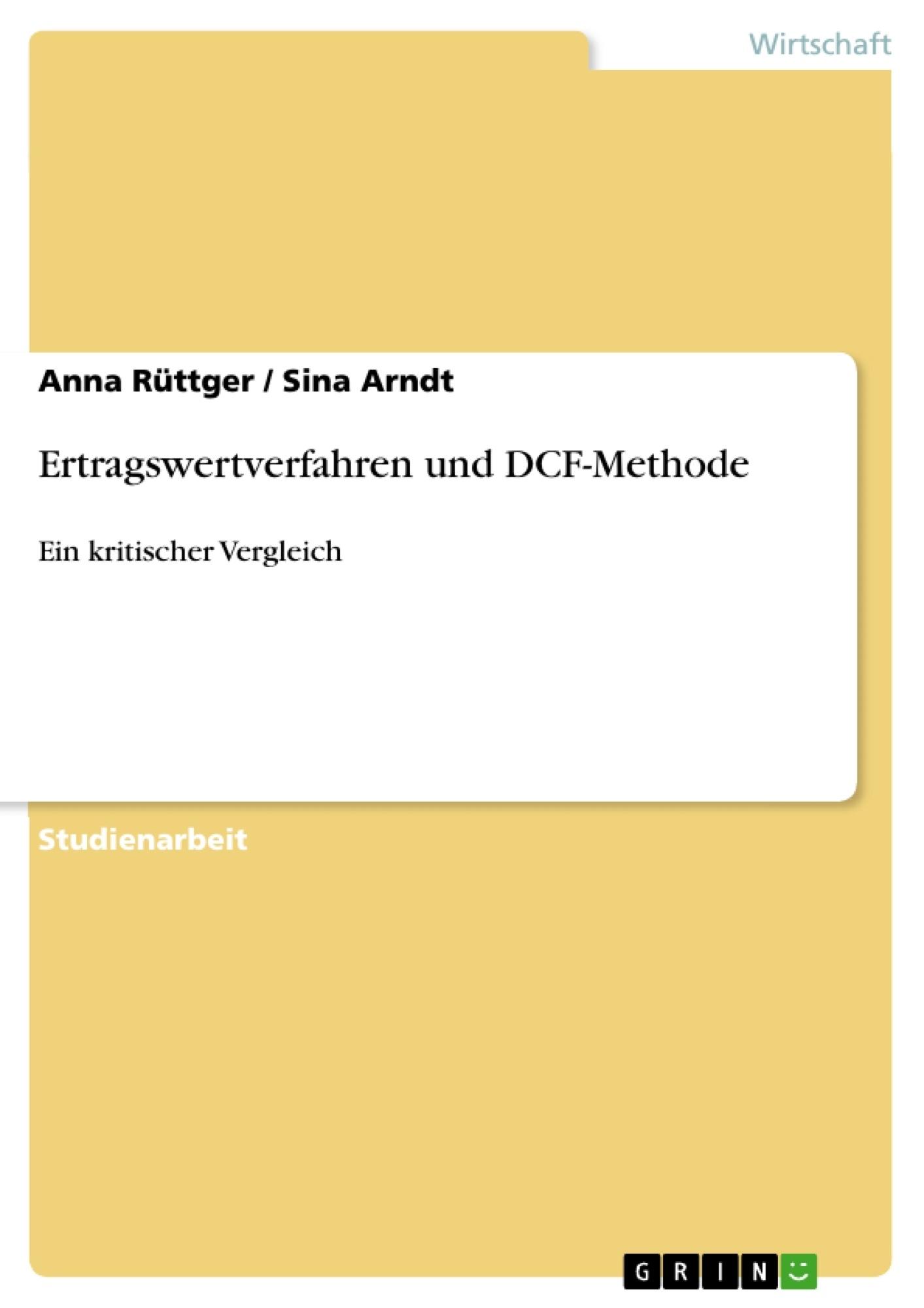 Titel: Ertragswertverfahren und DCF-Methode