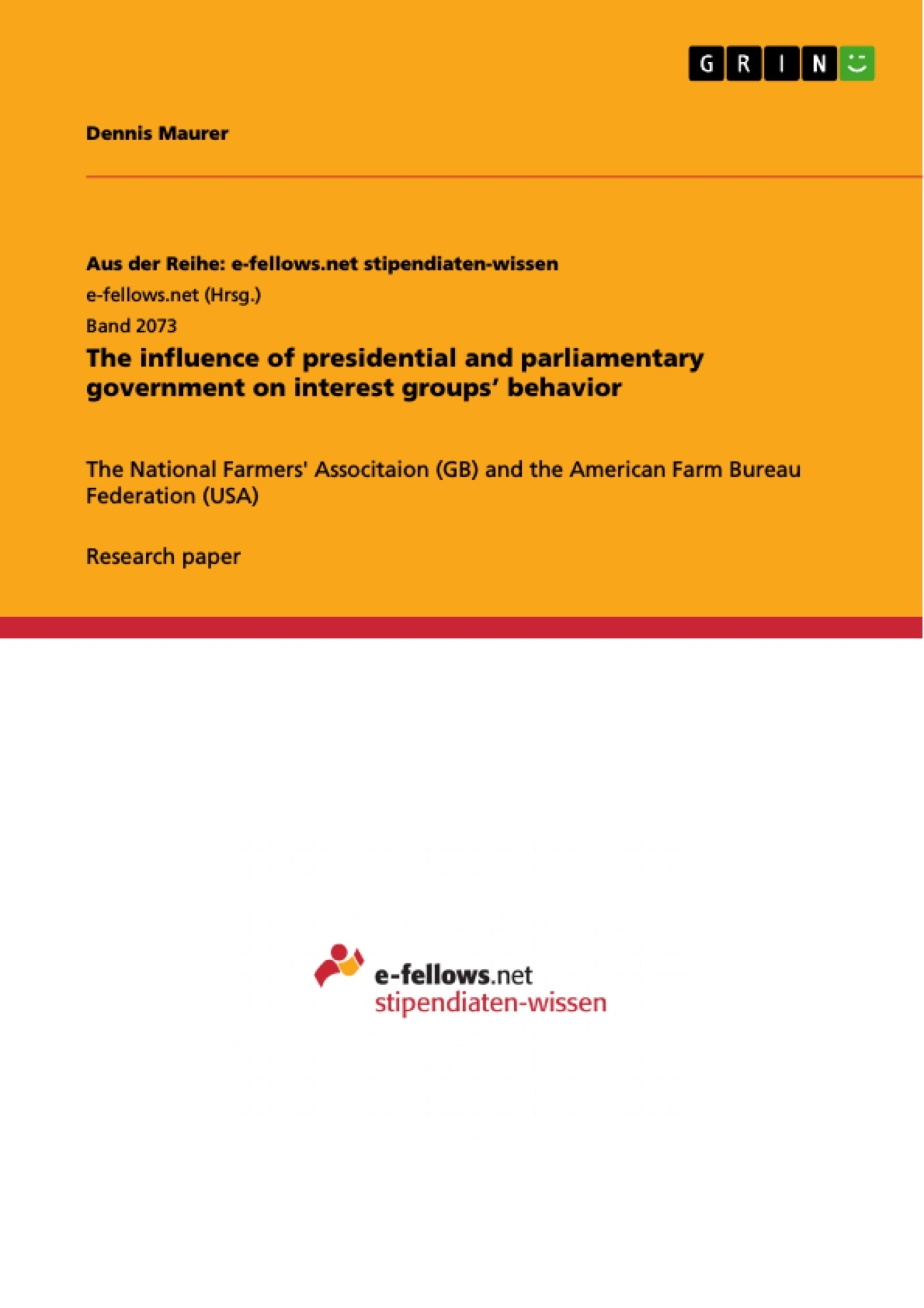 Title: The influence of presidential and parliamentary government on interest groups' behavior