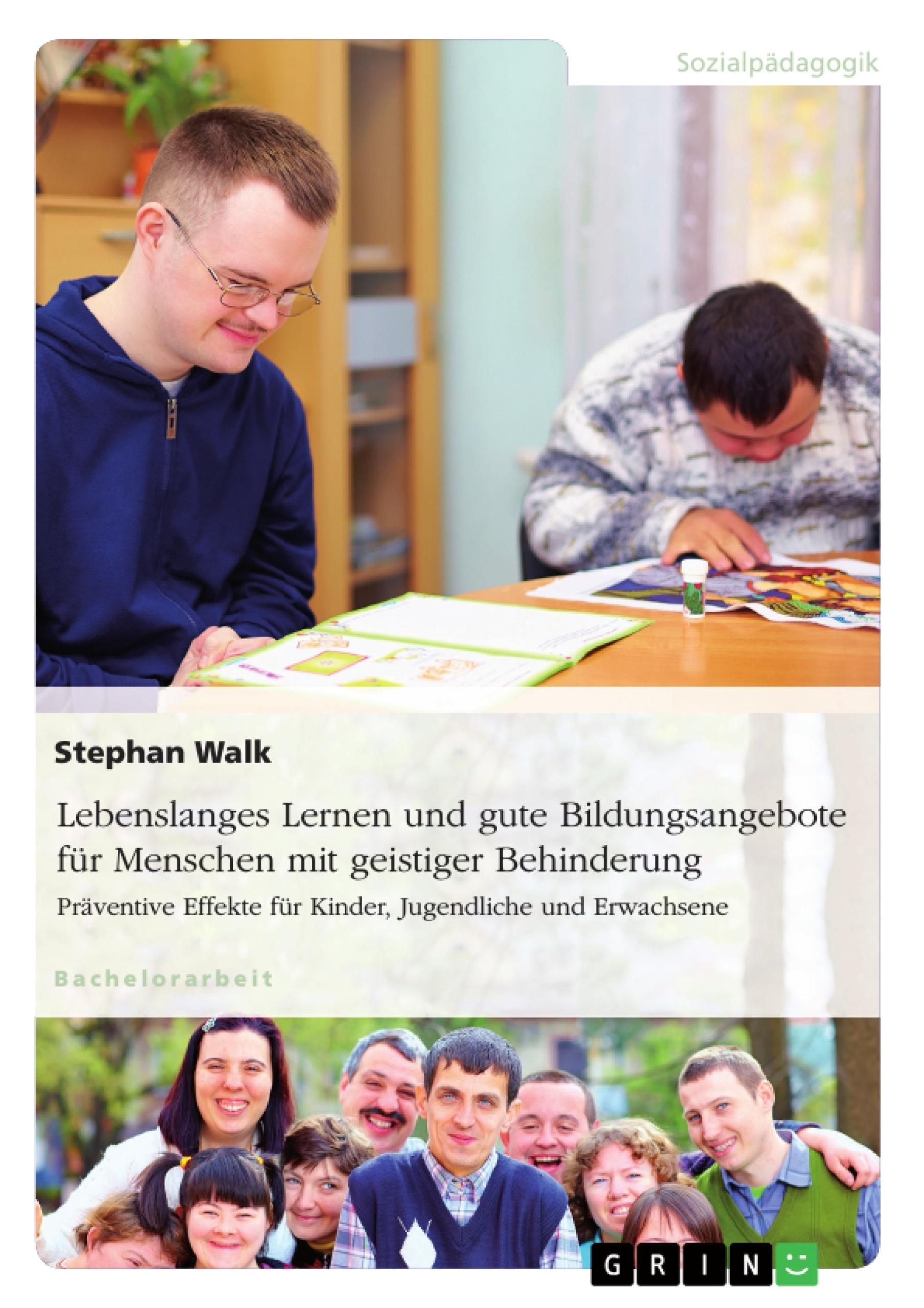 Titel: Lebenslanges Lernen und gute Bildungsangebote für Menschen mit geistiger Behinderung