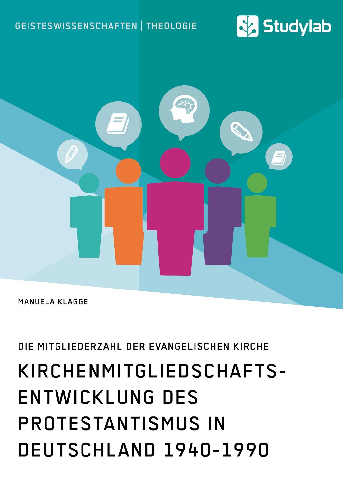 Titel: Kirchenmitgliedschaftsentwicklung des Protestantismus in Deutschland 1940-1990
