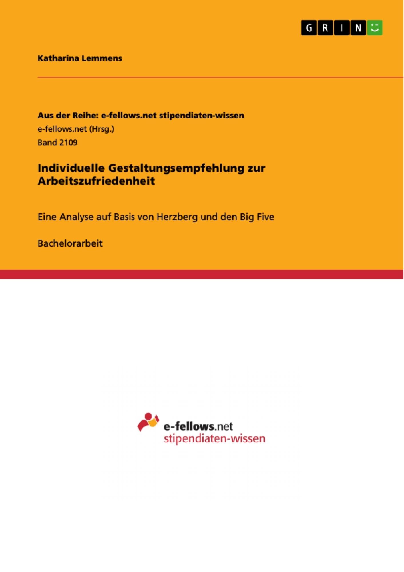 Titel: Individuelle Gestaltungsempfehlung zur Arbeitszufriedenheit