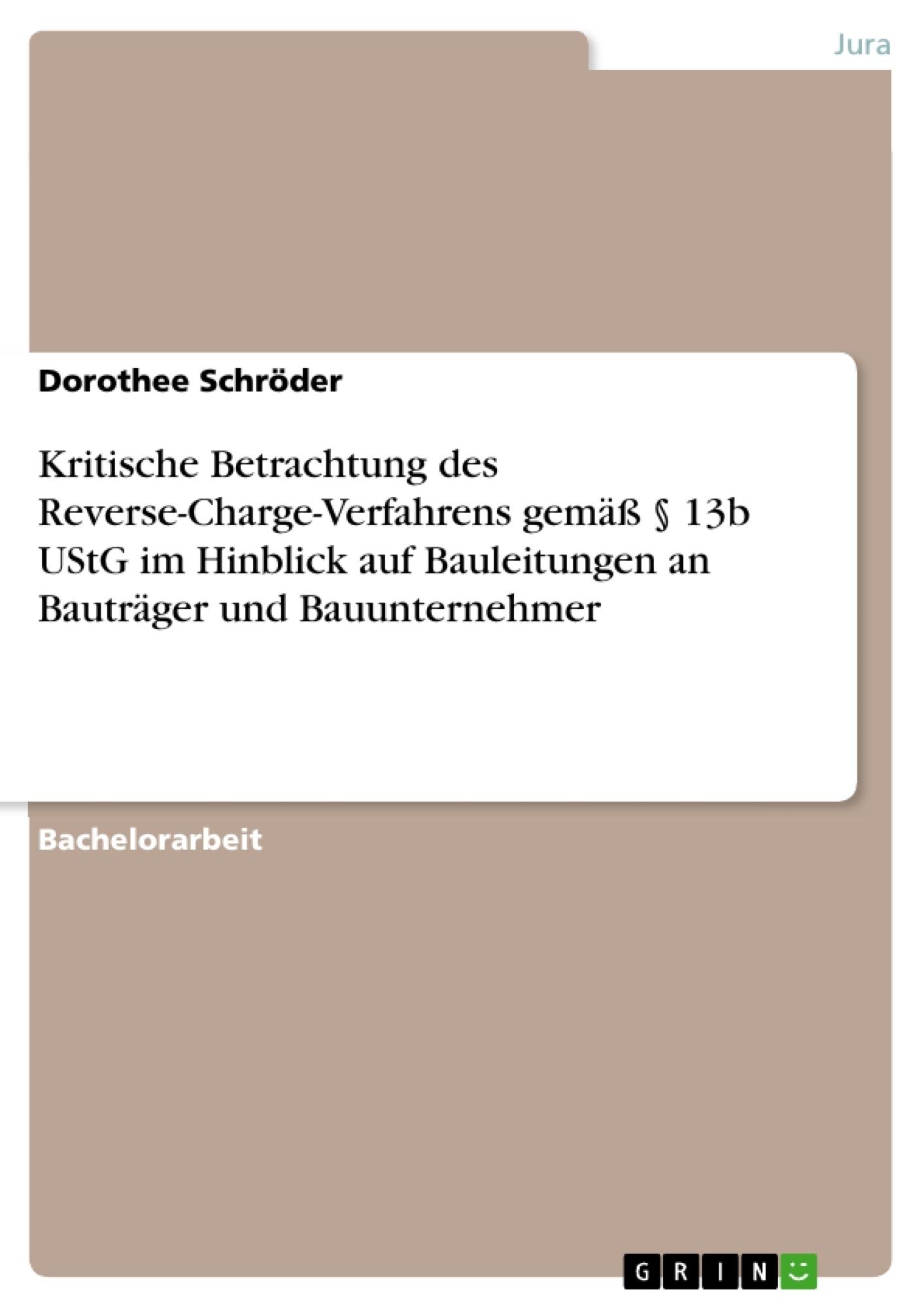 Kritische Betrachtung Des Reverse Charge Verfahrens Gemäß 13b
