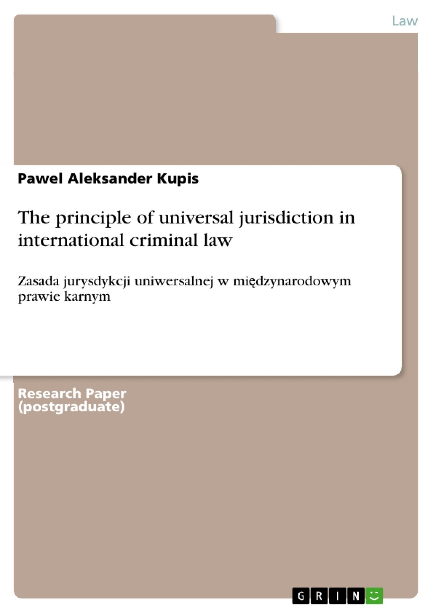 Title: The principle of universal jurisdiction in international criminal law