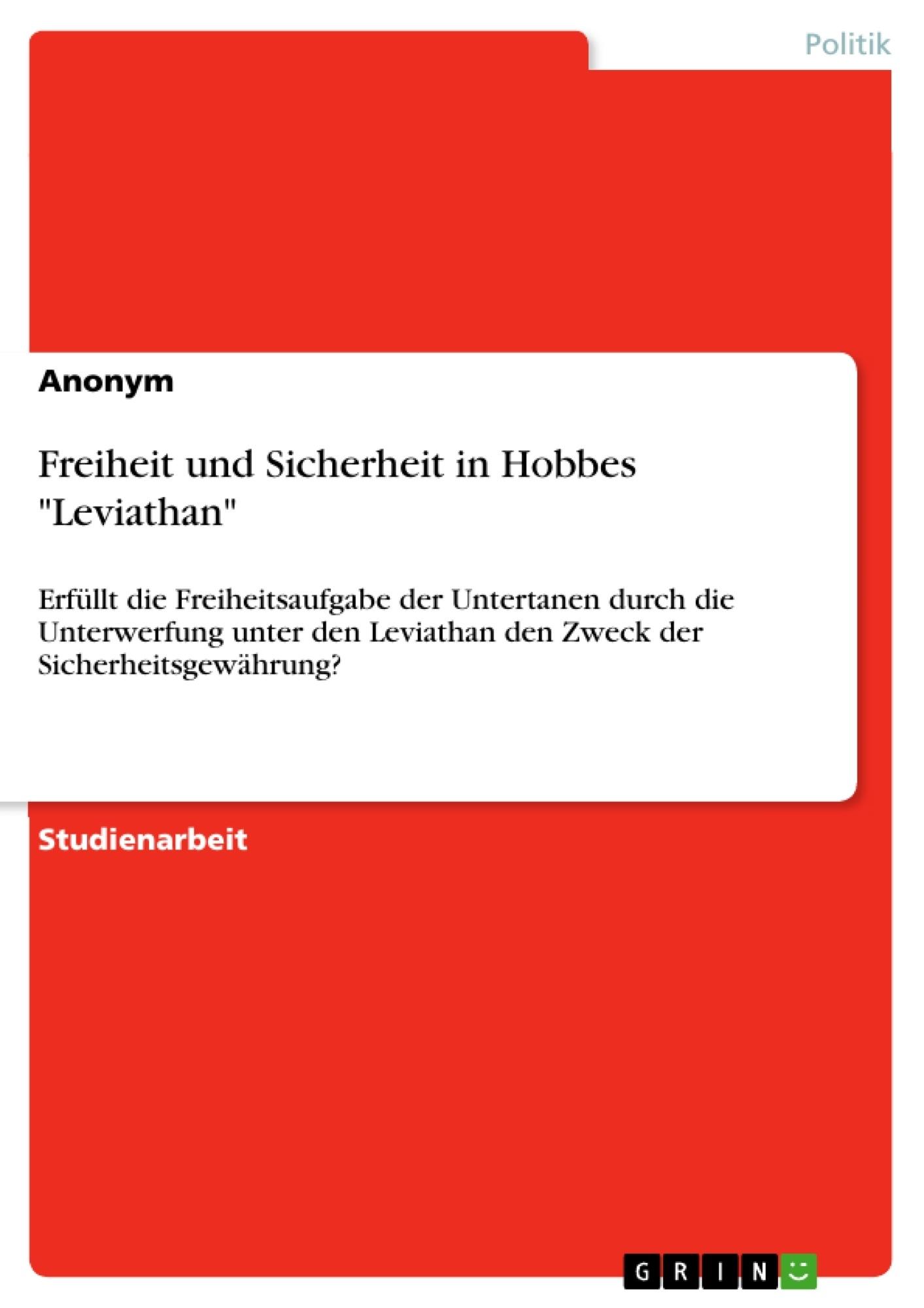 """Titel: Freiheit und Sicherheit in Hobbes """"Leviathan"""""""
