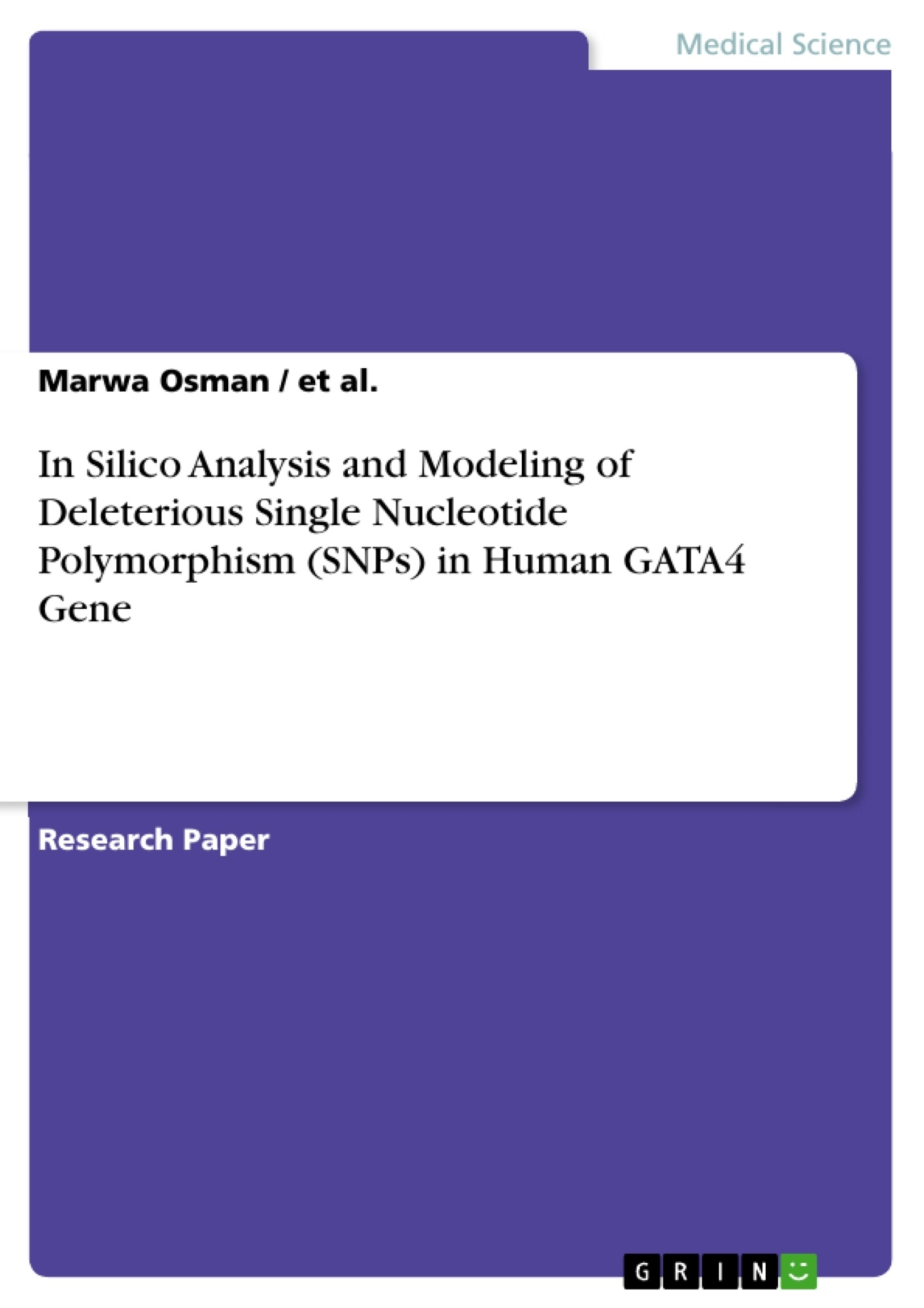 Title: In Silico Analysis and Modeling of Deleterious Single Nucleotide Polymorphism (SNPs) in Human GATA4 Gene