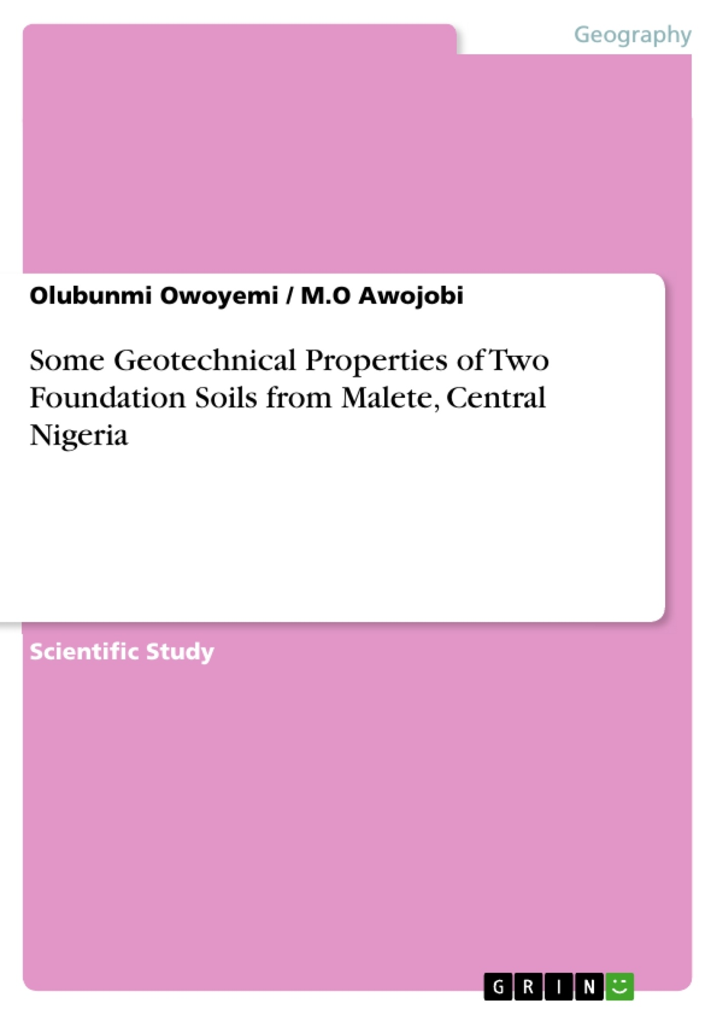Title: Some Geotechnical Properties of Two Foundation Soils from Malete, Central Nigeria